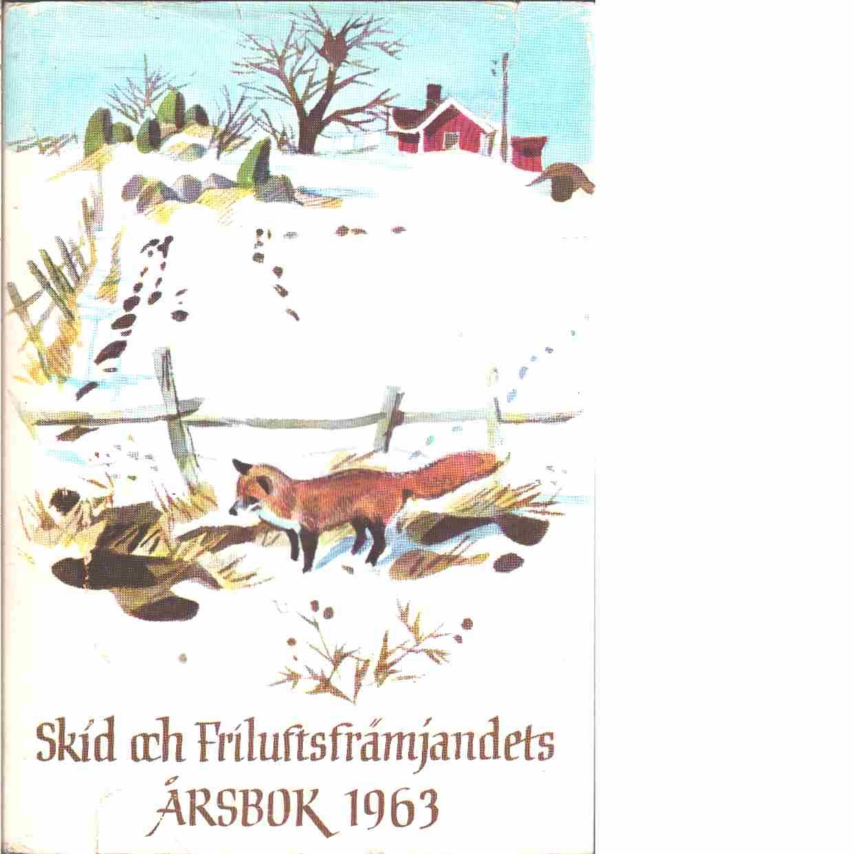 På skidor : Skid- och friluftsfrämjandets årsbok. Årsbok 1963 - Skid- och friluftsfrämjandet