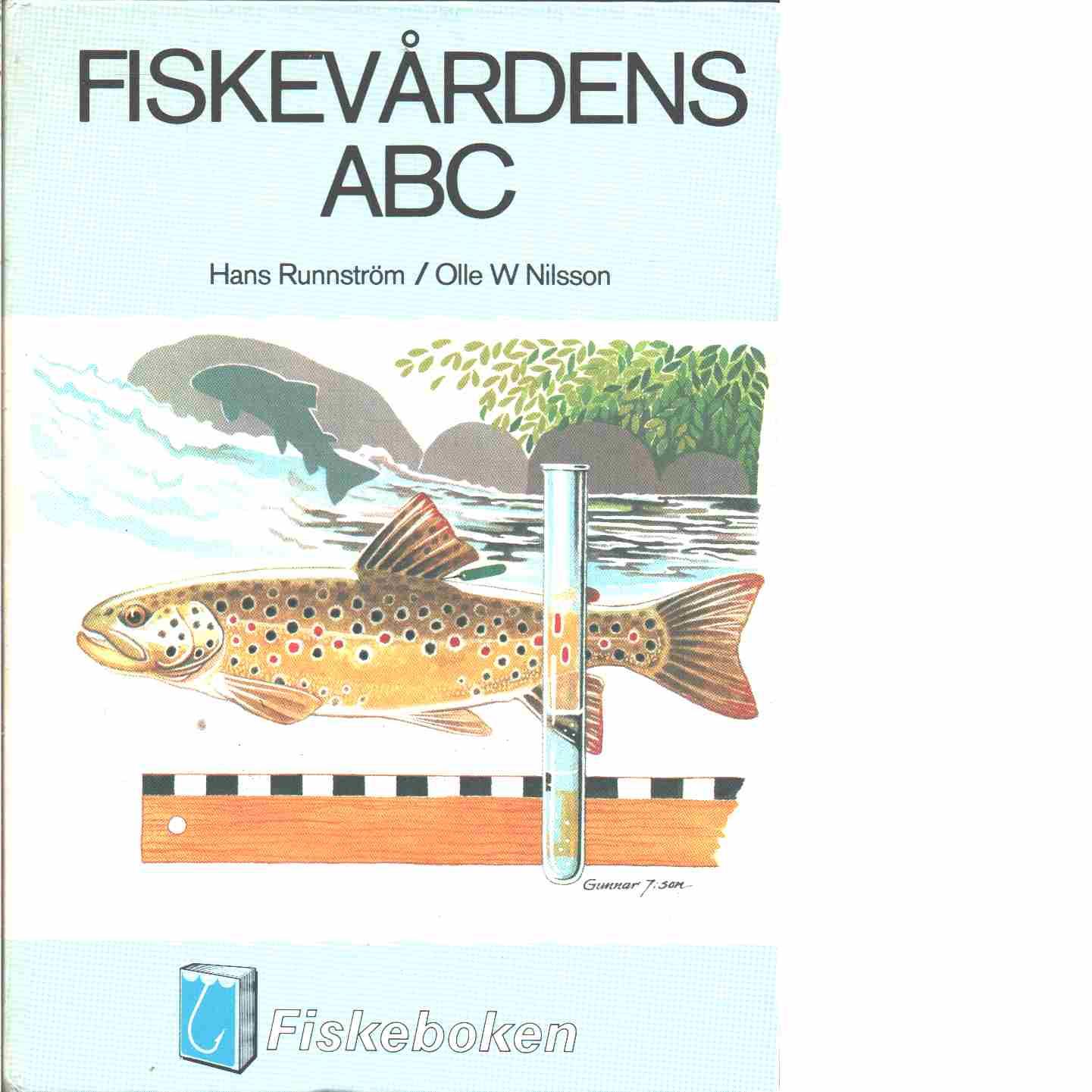 Fiskevårdens ABC  - Runnström, Hans och Nilsson, Olle W.