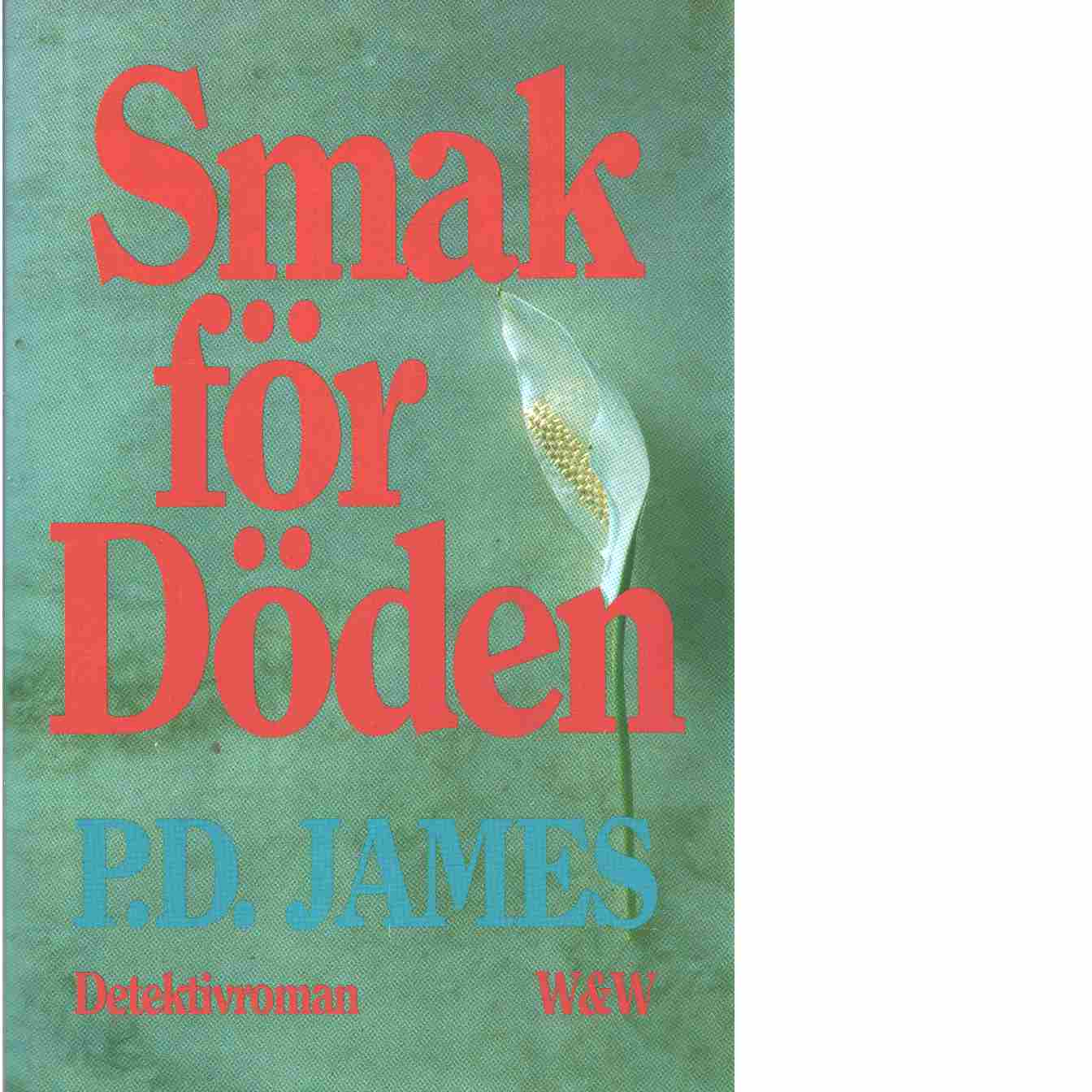 Smak för döden - James, P. D.