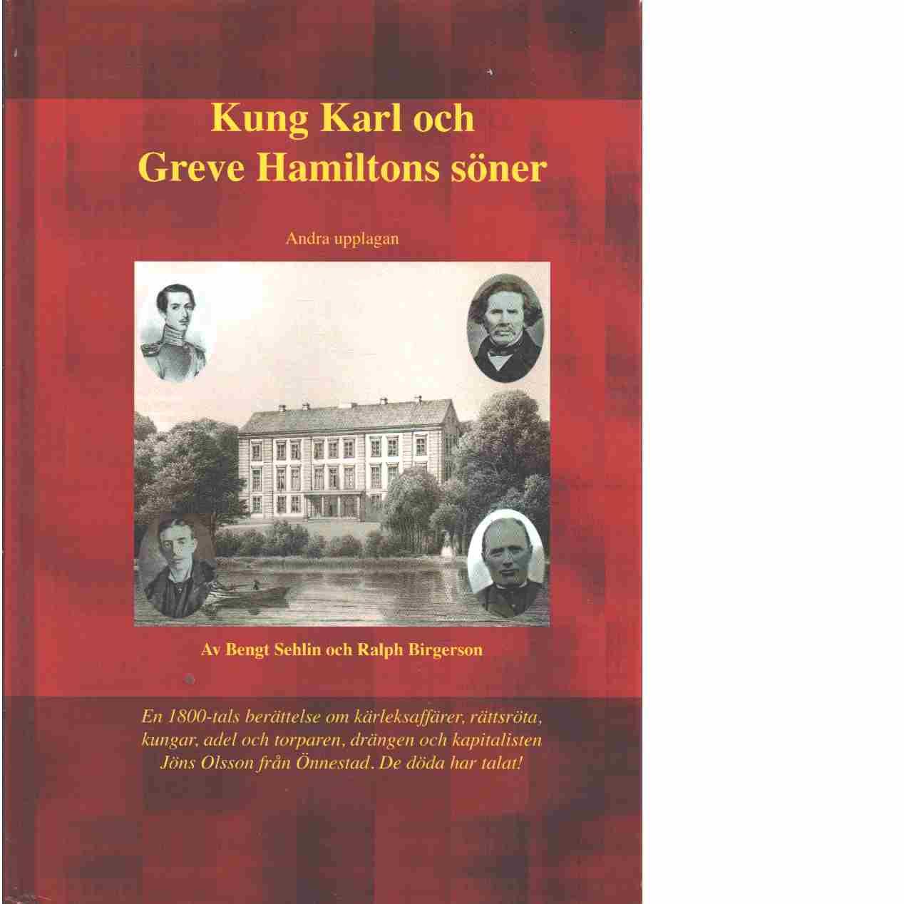 Kung Karl och greve Hamiltons söner - Sehlin, Bengt och Birgerson, Ralph