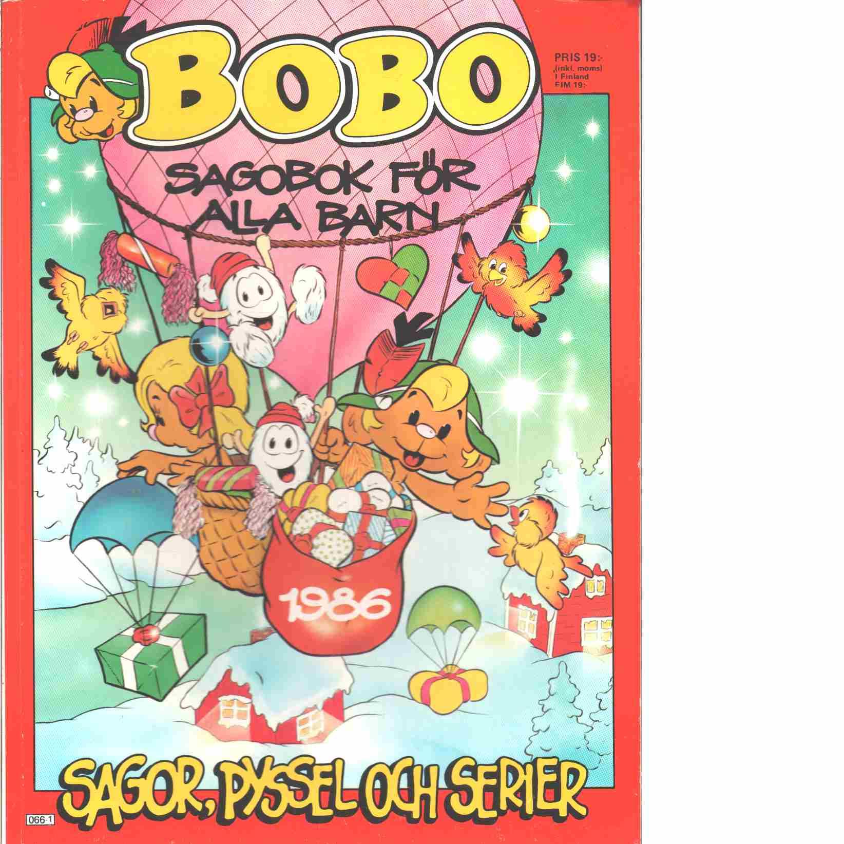 Bobo : Sagobok för alla barn - Red.