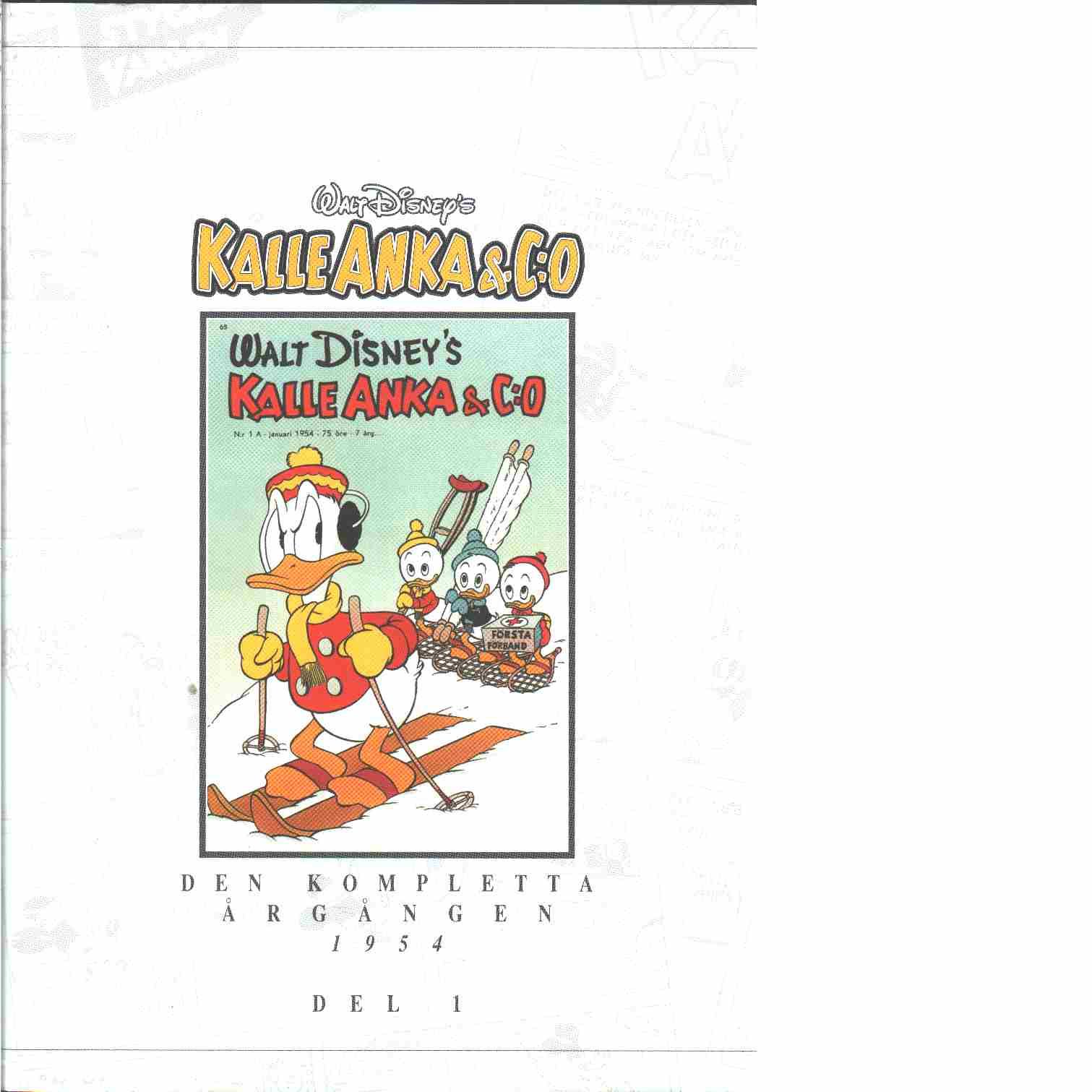Kalle Anka & C:o. Den kompletta årgången 1954. D. 1 - Walt Disney Company