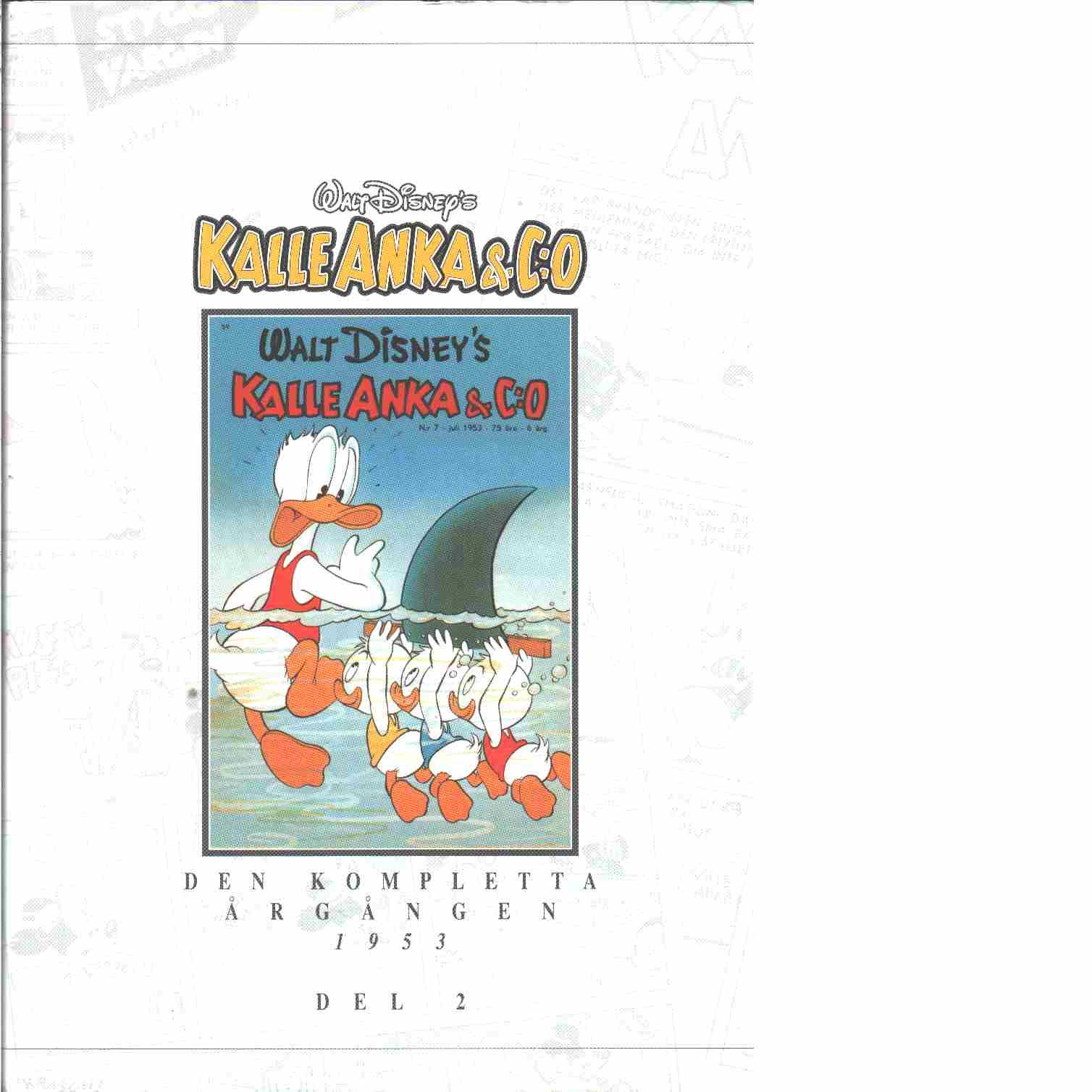 Kalle Anka & C:o. Den kompletta årgången 1953. D. 2 - Walt Disney Company