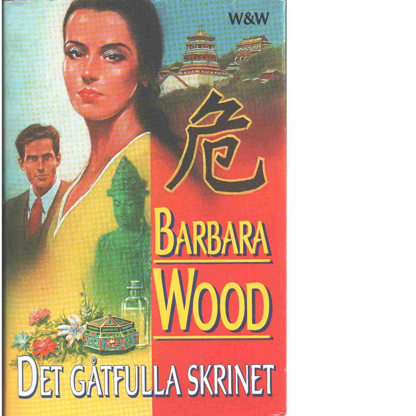 Det gåtfulla skrinet - Wood, Barbara