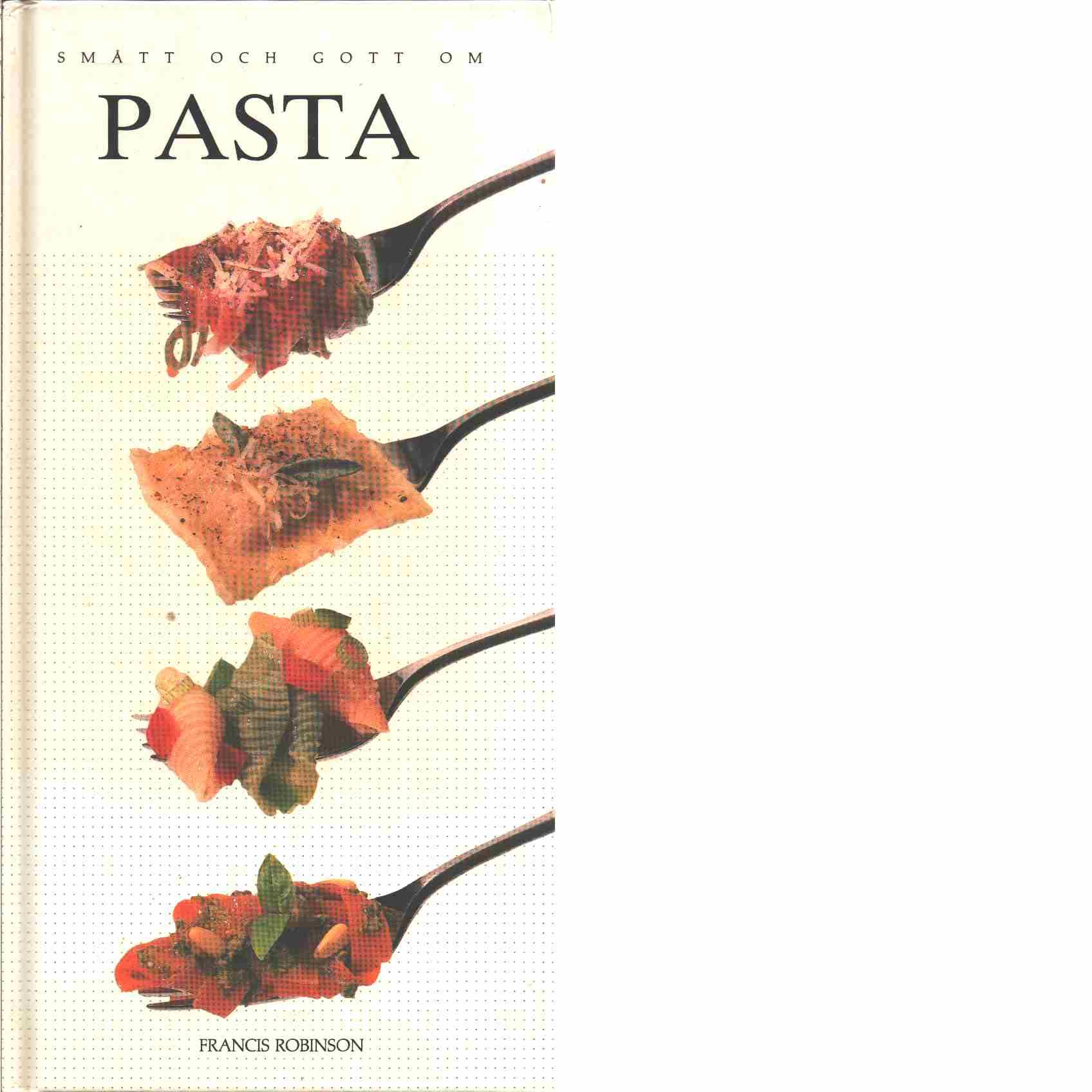 Smått och gott om pasta -  Mackley, Lesley