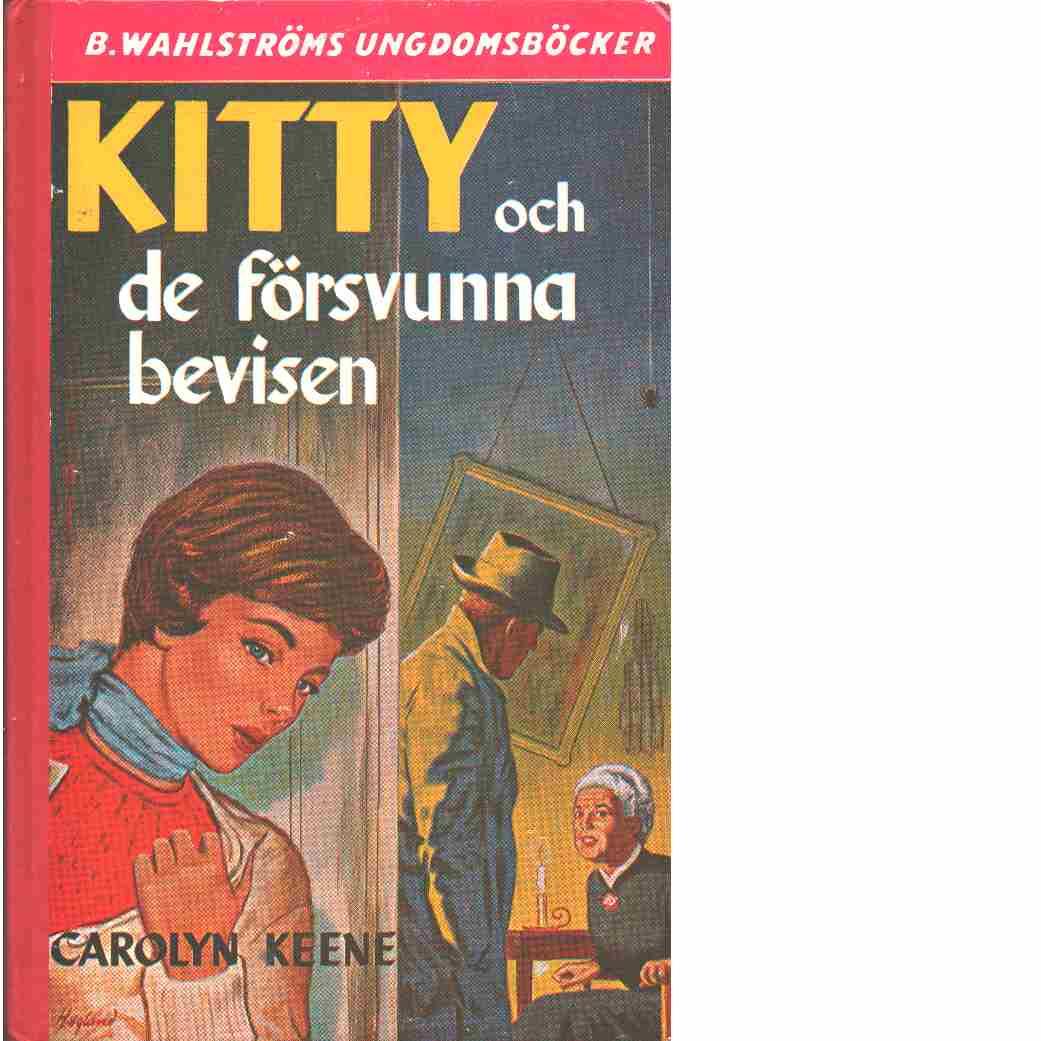 Kitty och de försvunna bevisen - Keene, Carolyn