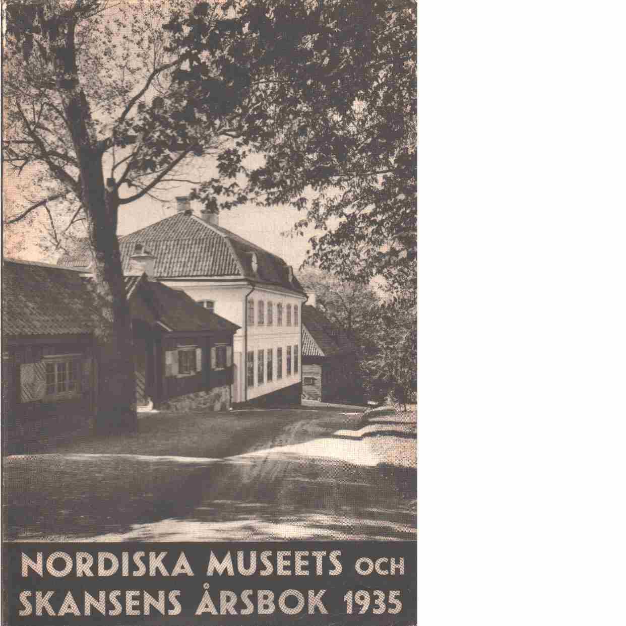 Fataburen : nordiska museets och skansens årsbok. 1935 - Red.