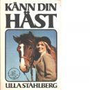 Känn din häst : teori för svenska ryttarmärket - Ståhlberg, Ulla