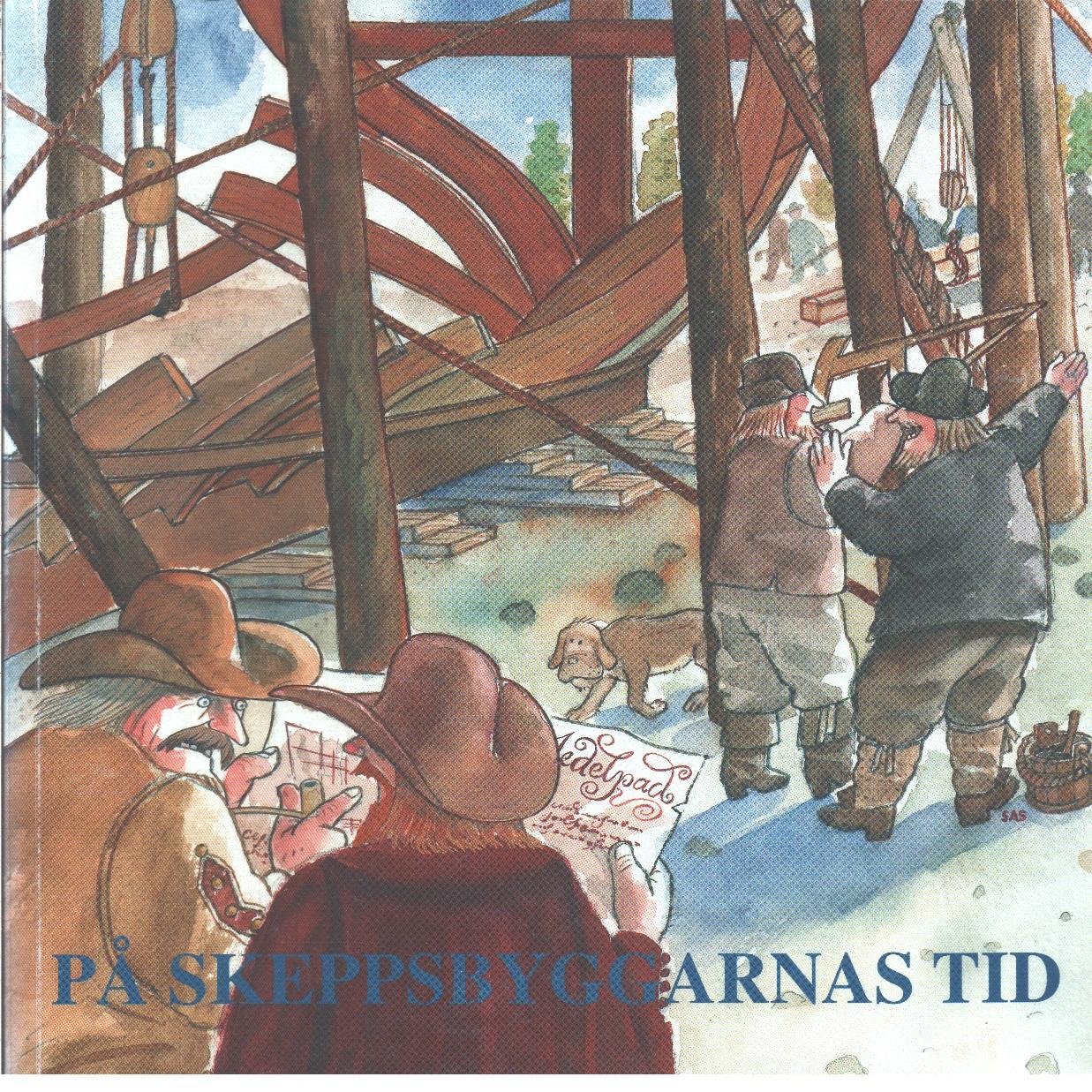 På skeppsbyggarnas tid  - Höglund, Helge