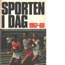 Sporten idag  1967 - 1968 - Red.