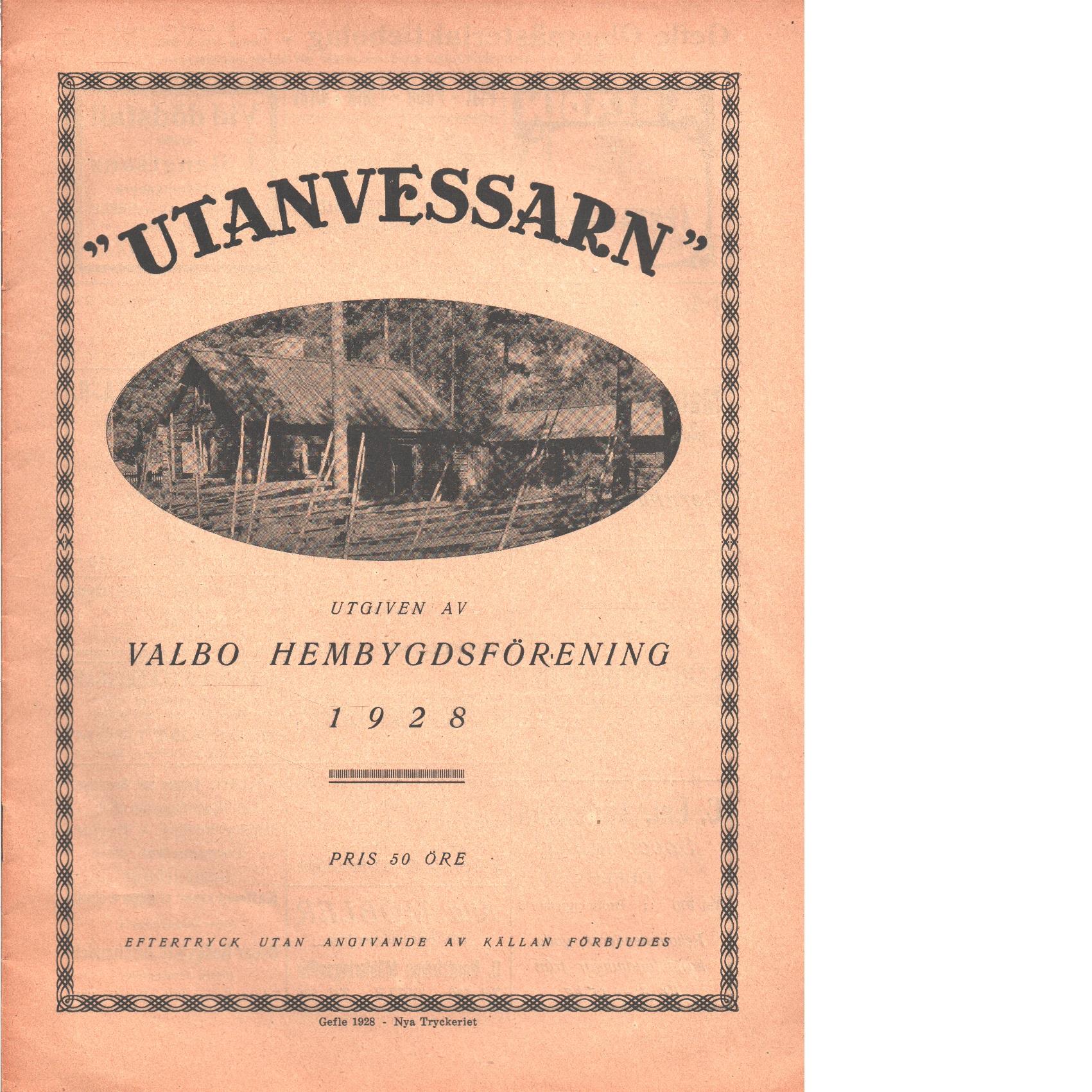 Utanvessarn  1928 - Red. Valbo hembygdsförening