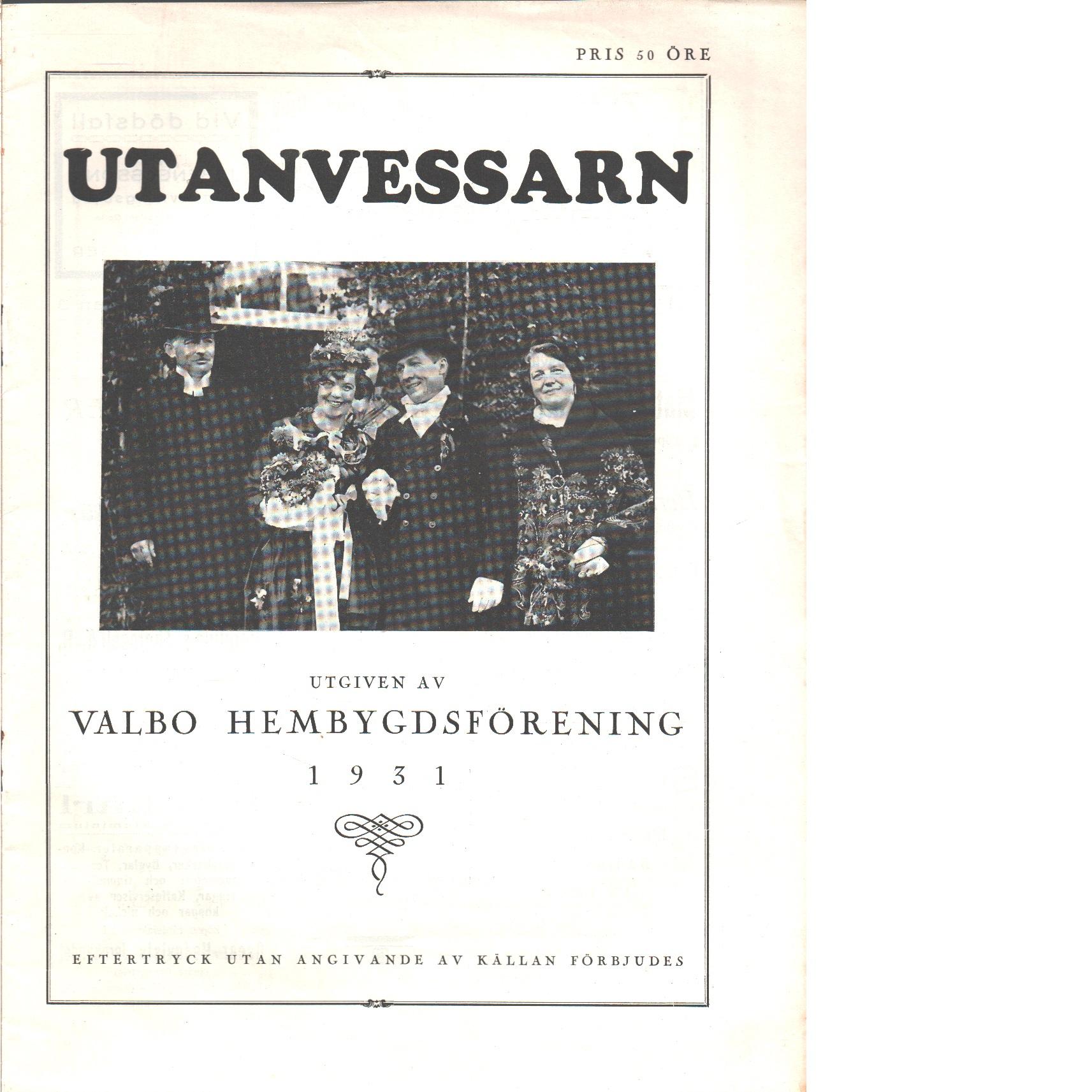 Utanvessarn  1931 - Red. Valbo hembygdsförening