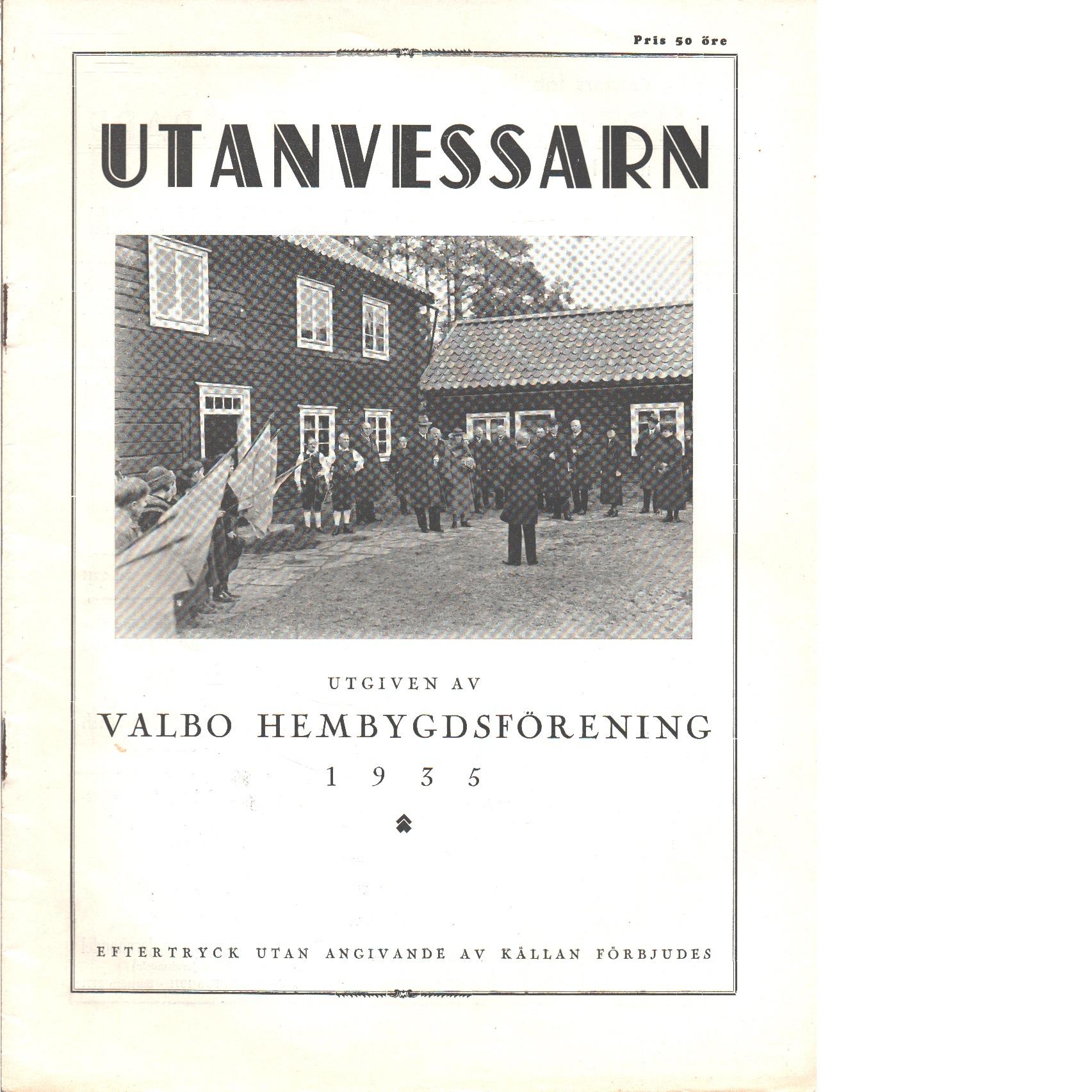 Utanvessarn  1935 - Red. Valbo hembygdsförening