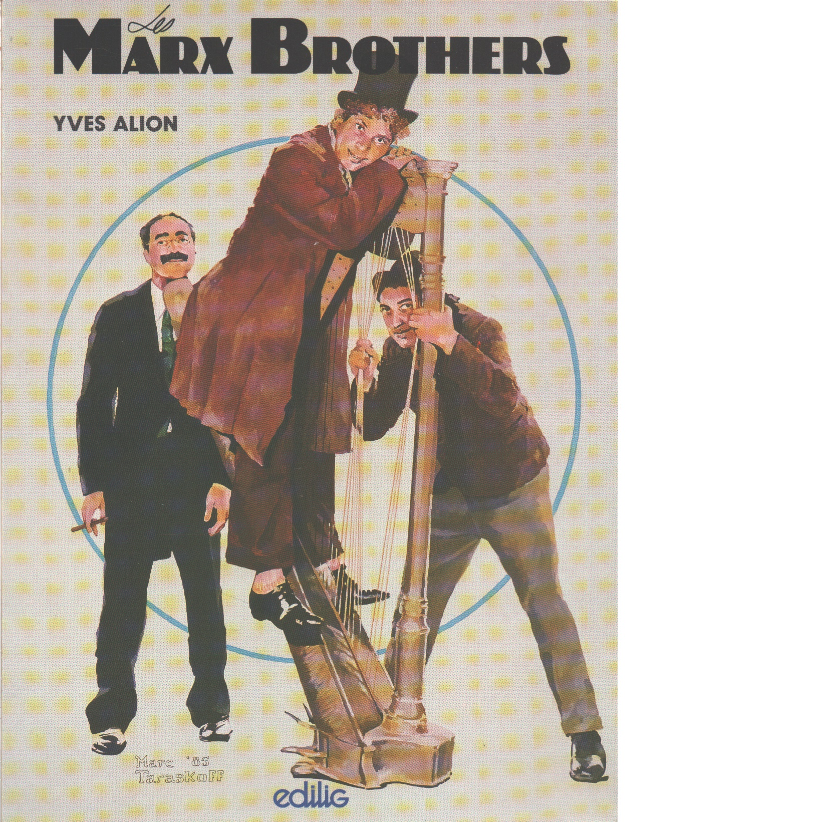 Les Marx Brothers - Alion, Yves