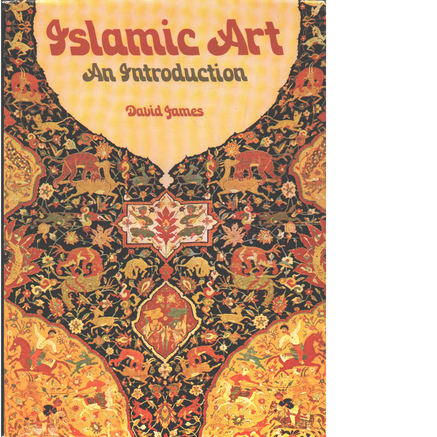 Islamic art : an introduction - James, David