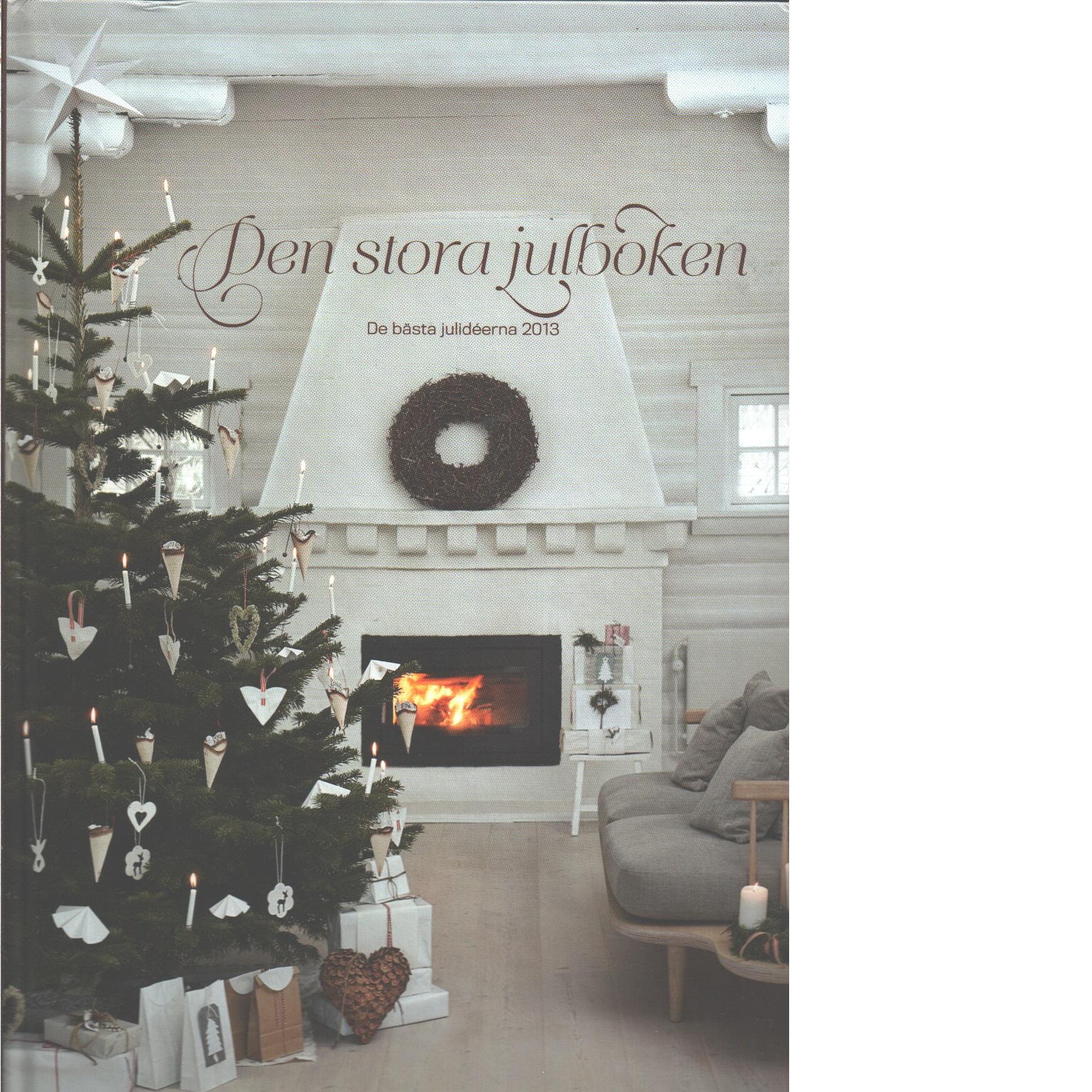 Den stora julboken - De bästa julideerna 2013 - Red.