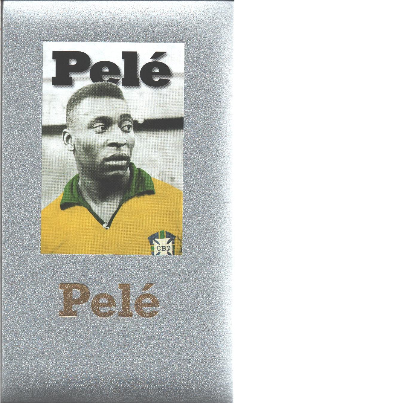Pelé självbiografin - Pelé och Duarte, Orlando samt  Bellos, Alex