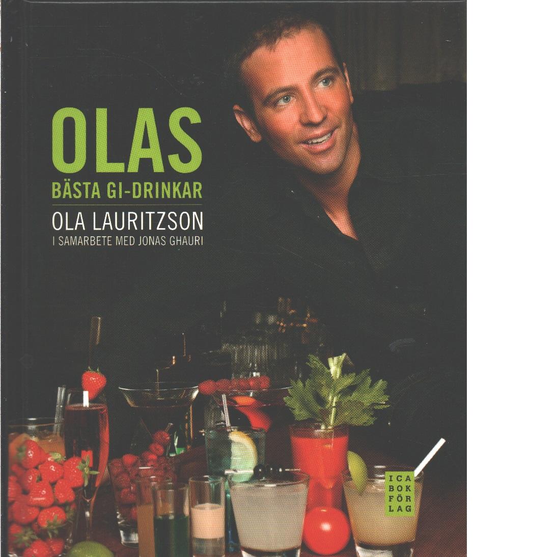 Olas bästa GI-drinkar - Lauritzson, Ola och Ghauri, Jonas
