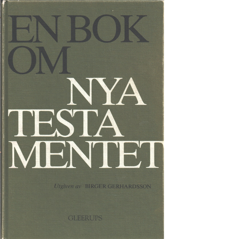 En bok om Nya testamentet  - Red.