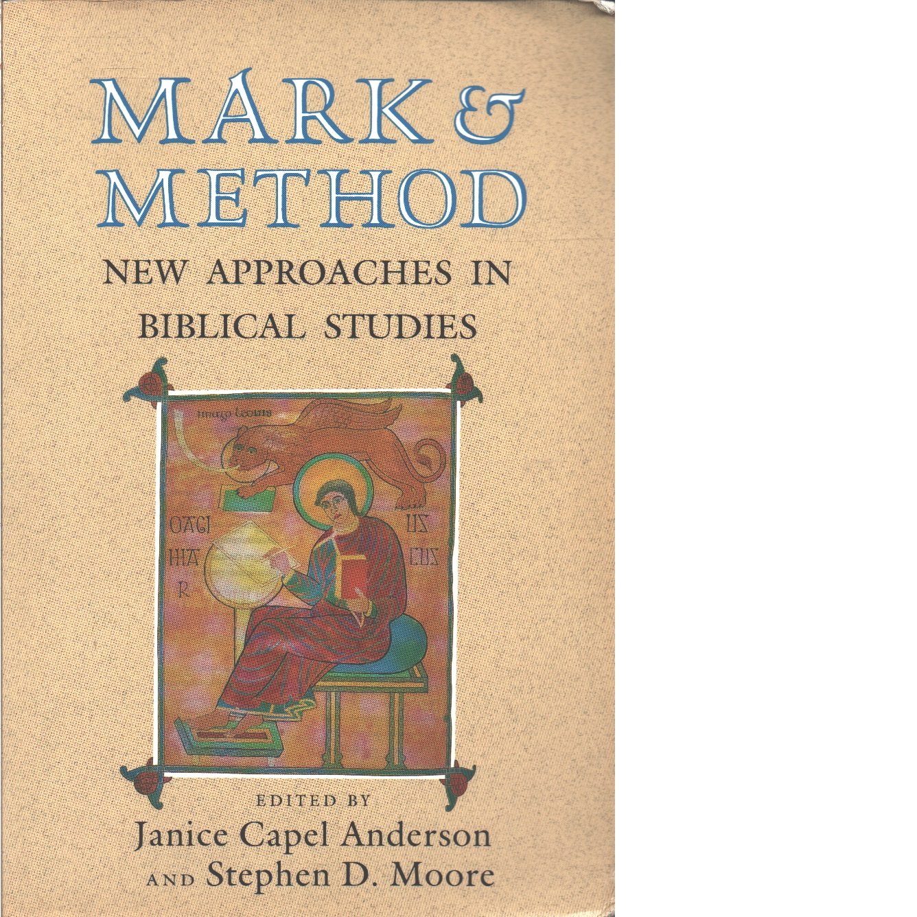 Mark & method : new approaches in biblical studies  - Red.