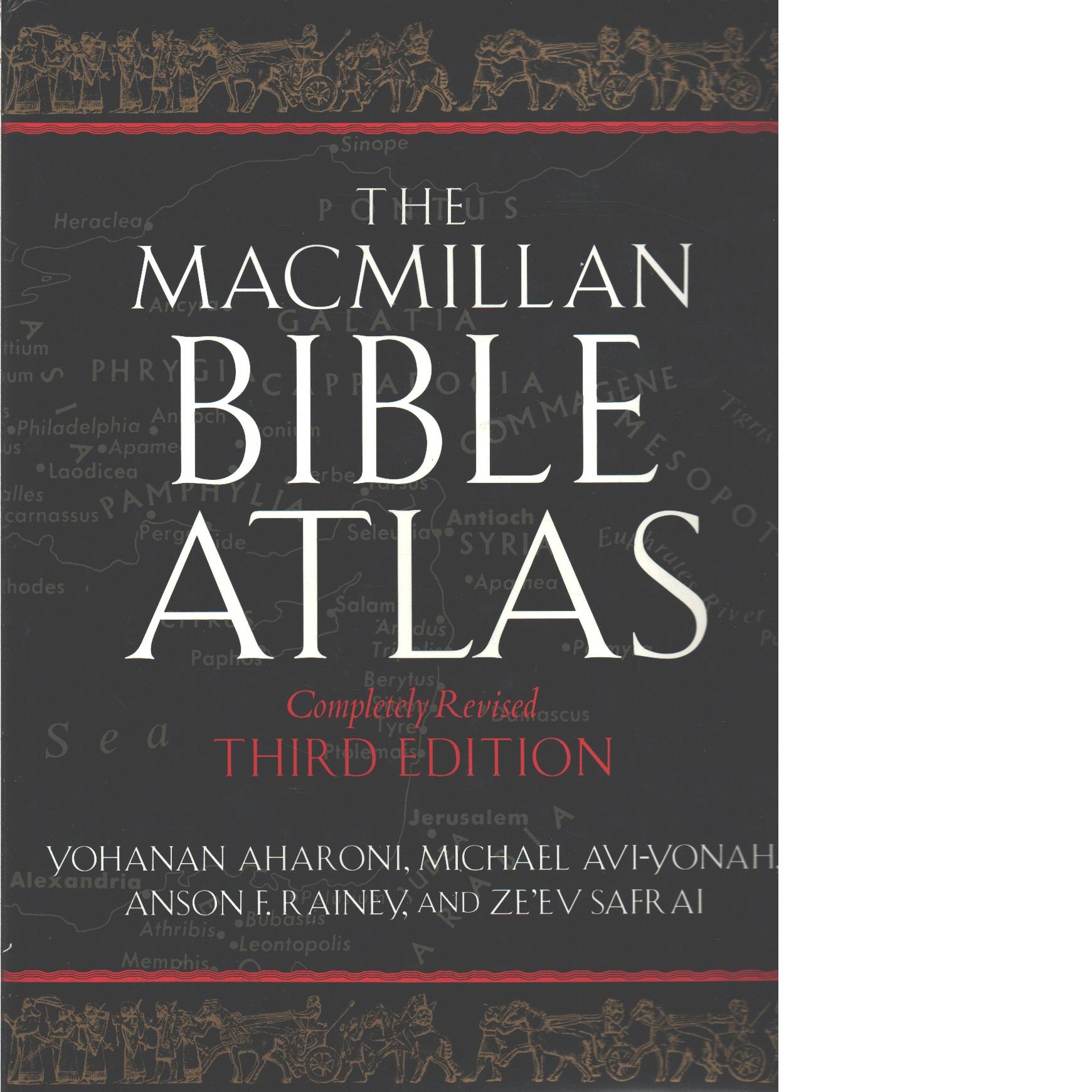 The Macmillan Bible atlas  - Aharoni, Yohanan och Avi-Yonah, Michael