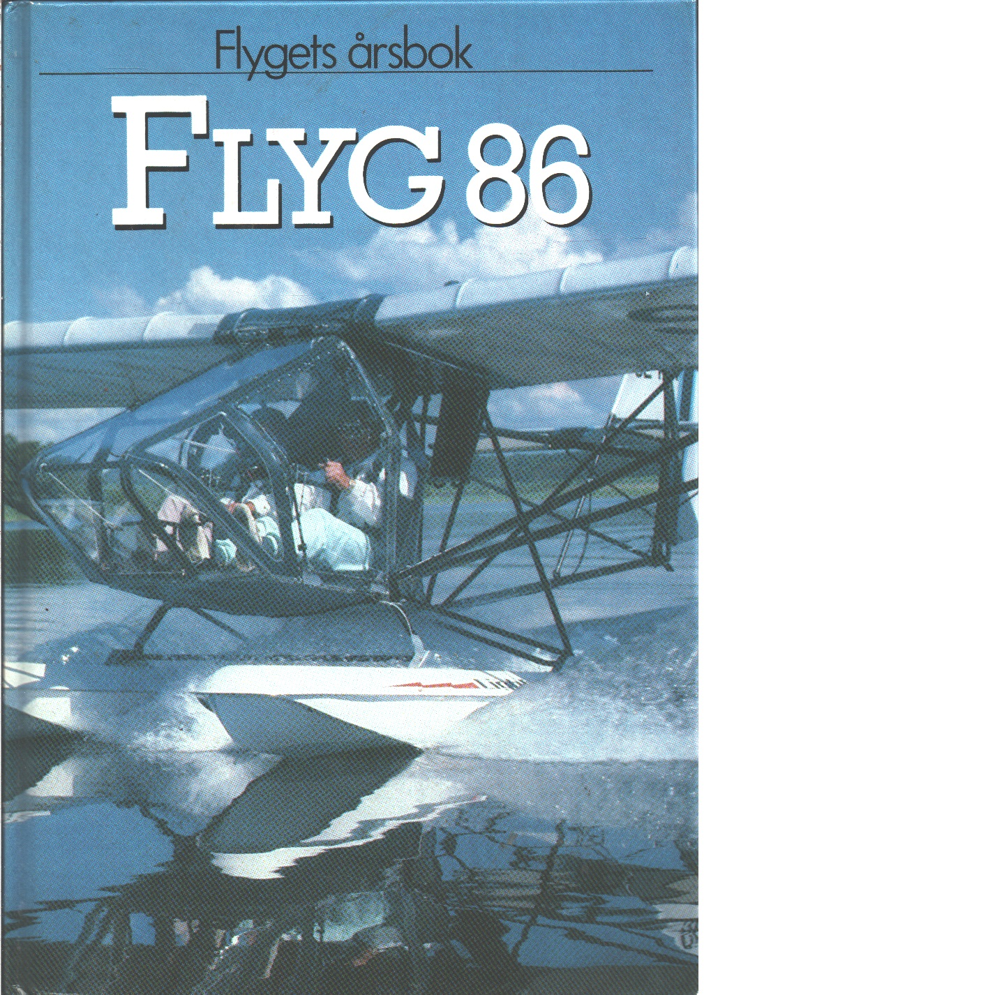 Flyg : flygets årsbok 86 - Kristoffersson, Pej