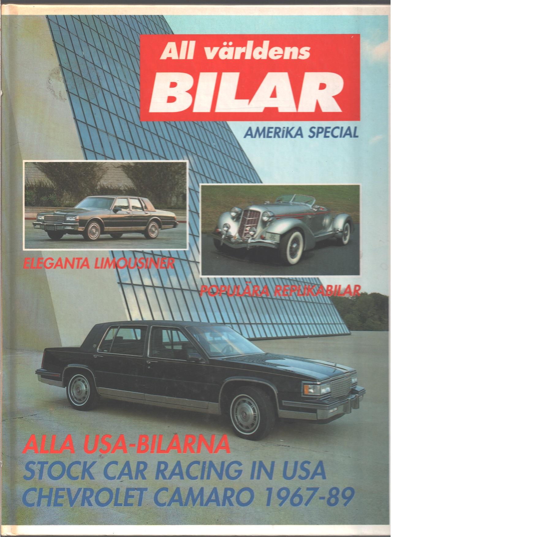 All världens bilar. [1989]. Amerika special .  - Red.