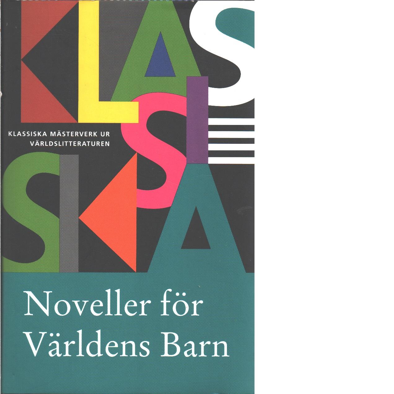 Noveller för Världens barn 2007  - Red.