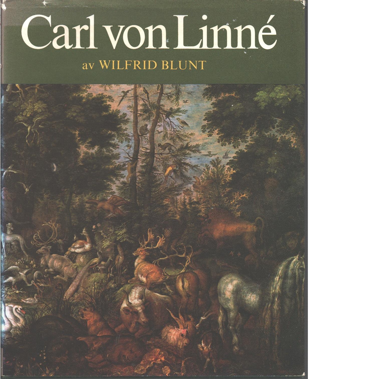 Carl von Linné - Blunt, Wilfrid