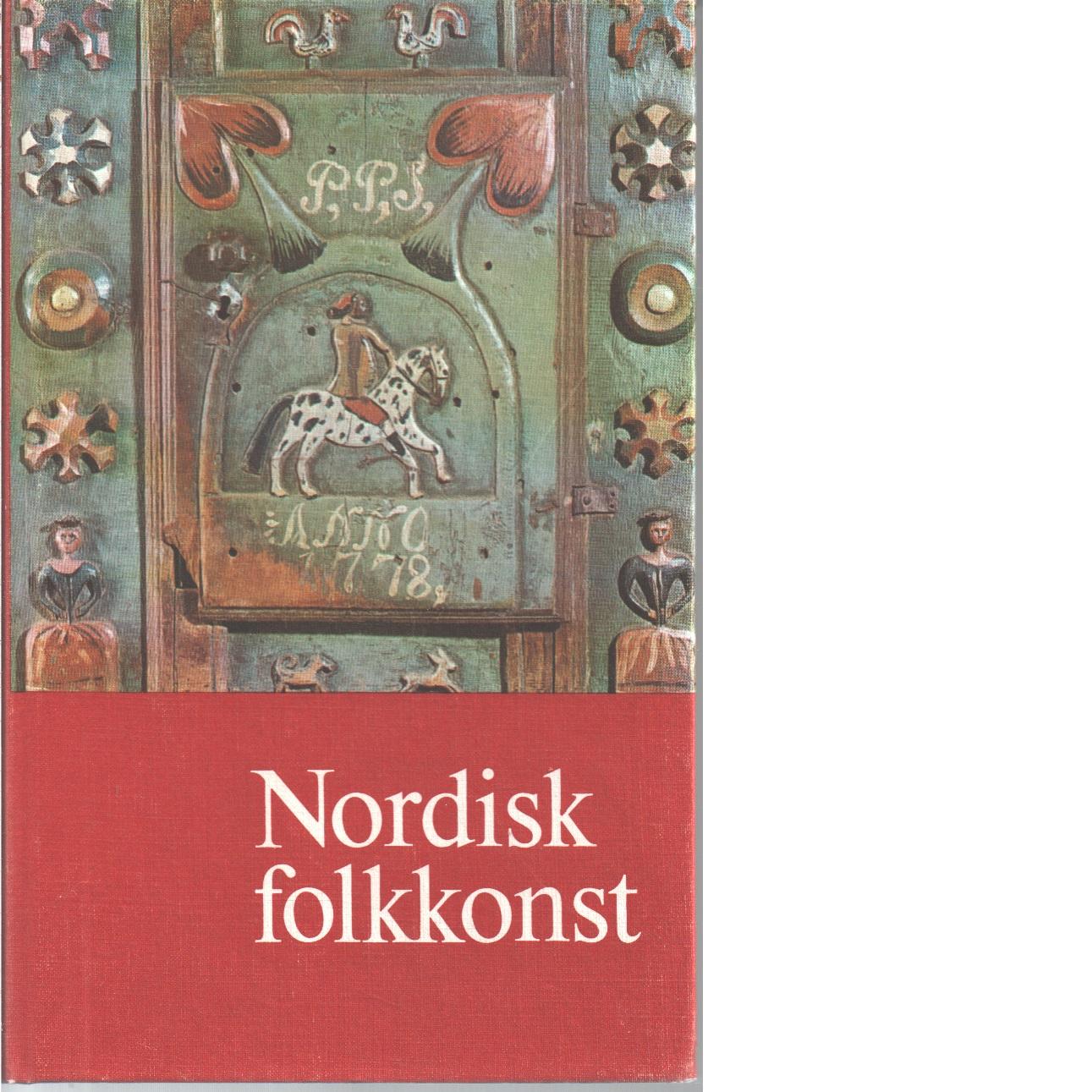 Nordisk folkkonst  - Red. Svensson, Sigfrid