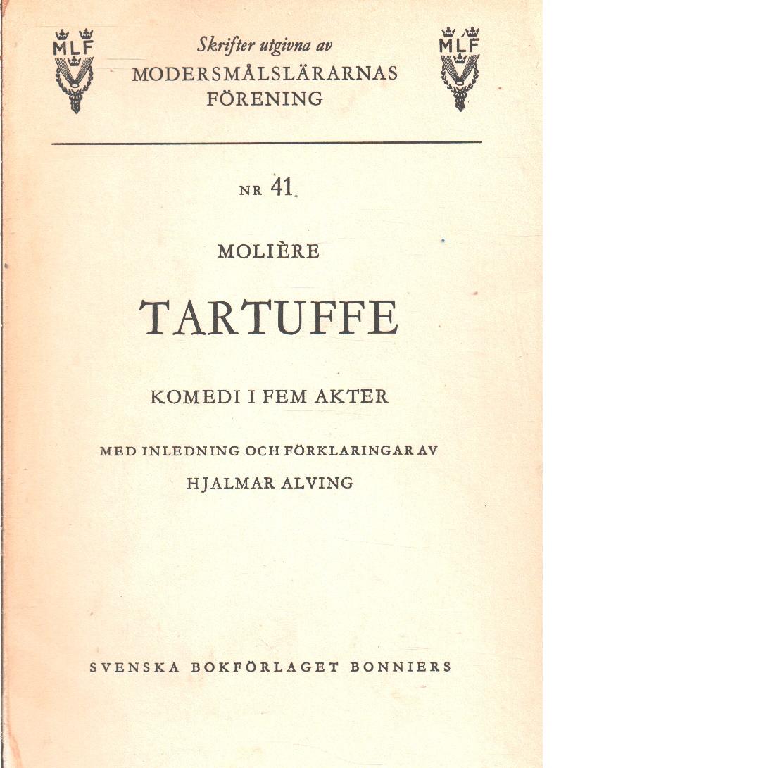 Tartuffe : komedi i fem akter - Molière