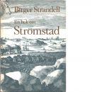 En bok om Strömstad : staden och dess invånare under 300 år - Strandell, Birger
