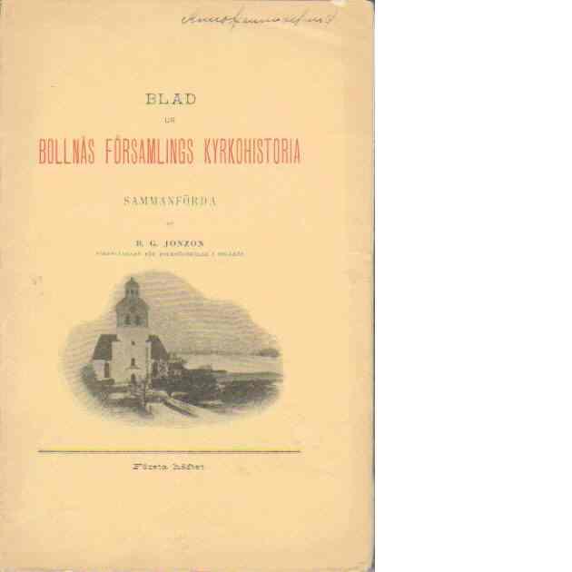 Blad ur Bollnäs församlings kyrkohistoria - Jonzon, B.G.