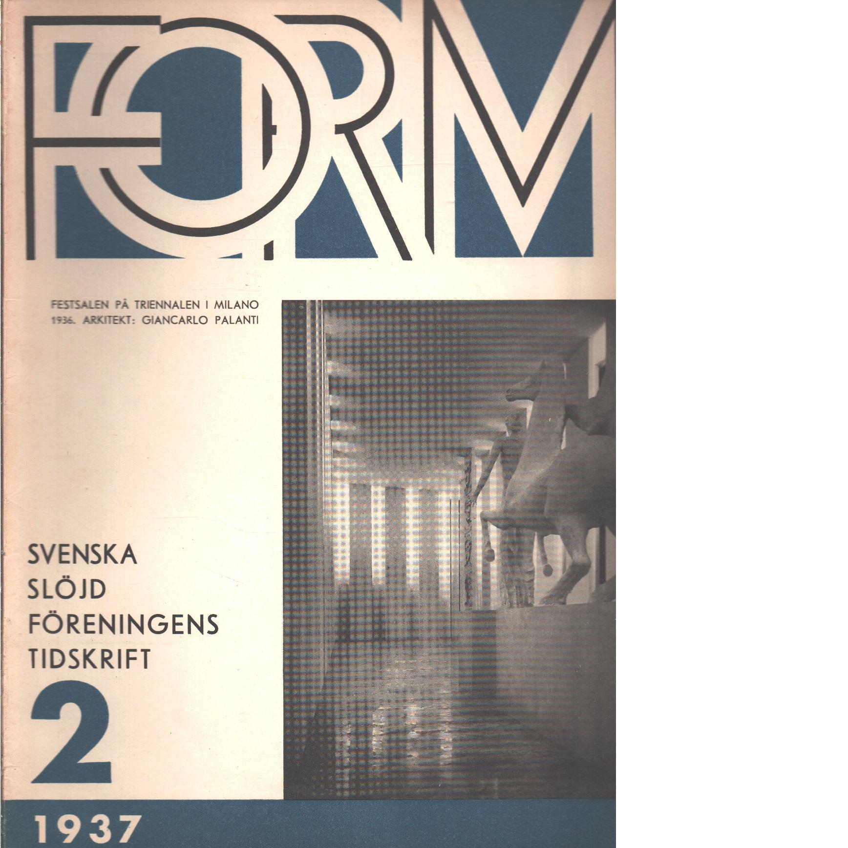 Form : Svenska slöjdföreningens tidskrift Nr 2 1937 - Red.