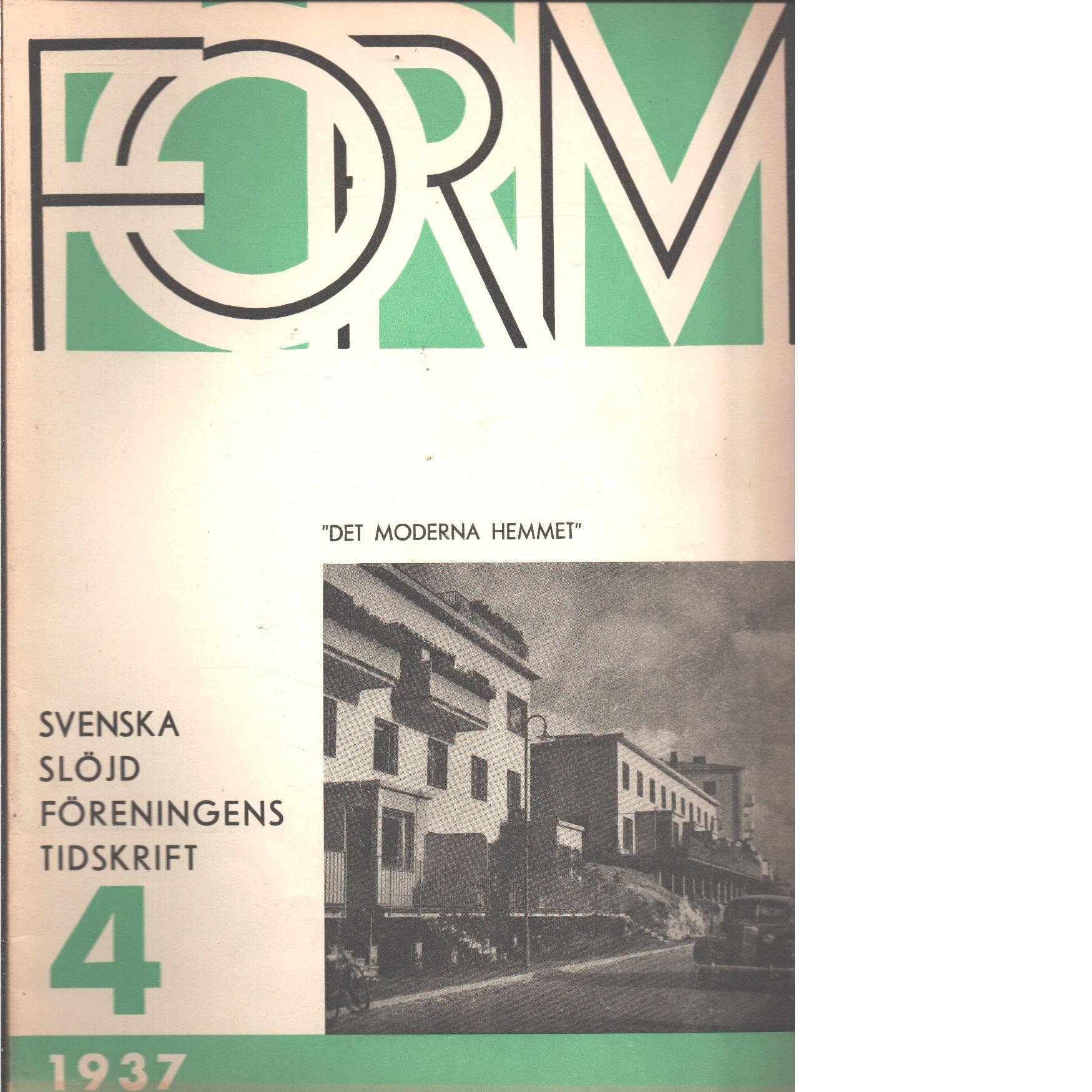 Form : Svenska slöjdföreningens tidskrift Nr 4 1937 - Red.