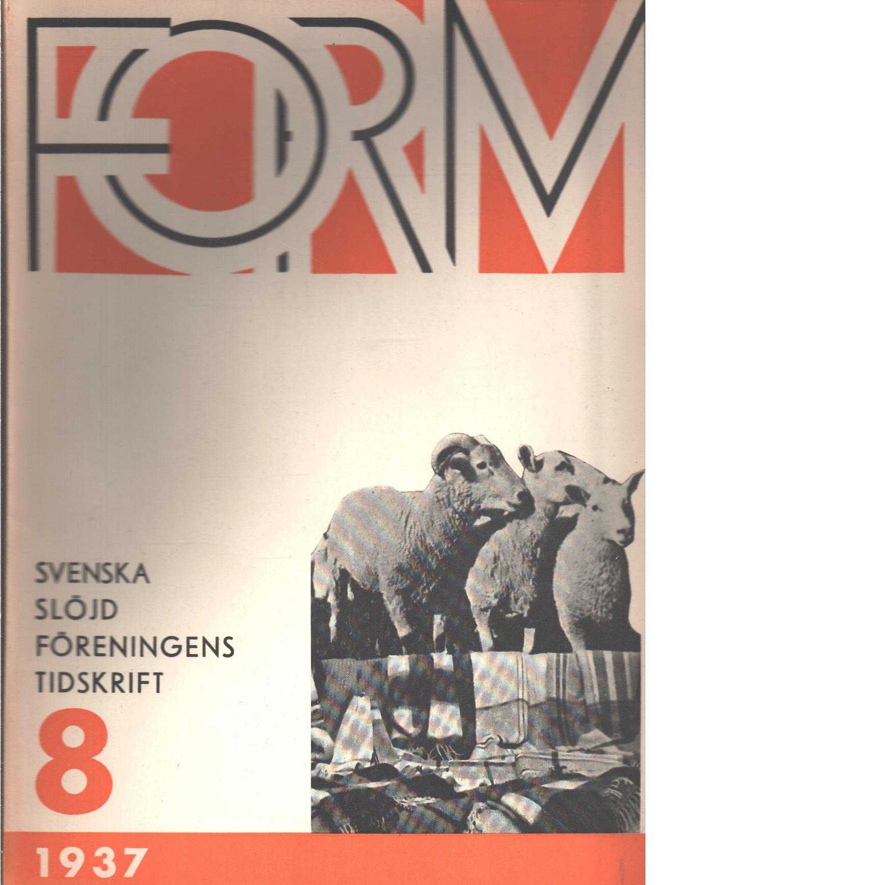 Form : Svenska slöjdföreningens tidskrift Nr 8 1937 - Red.