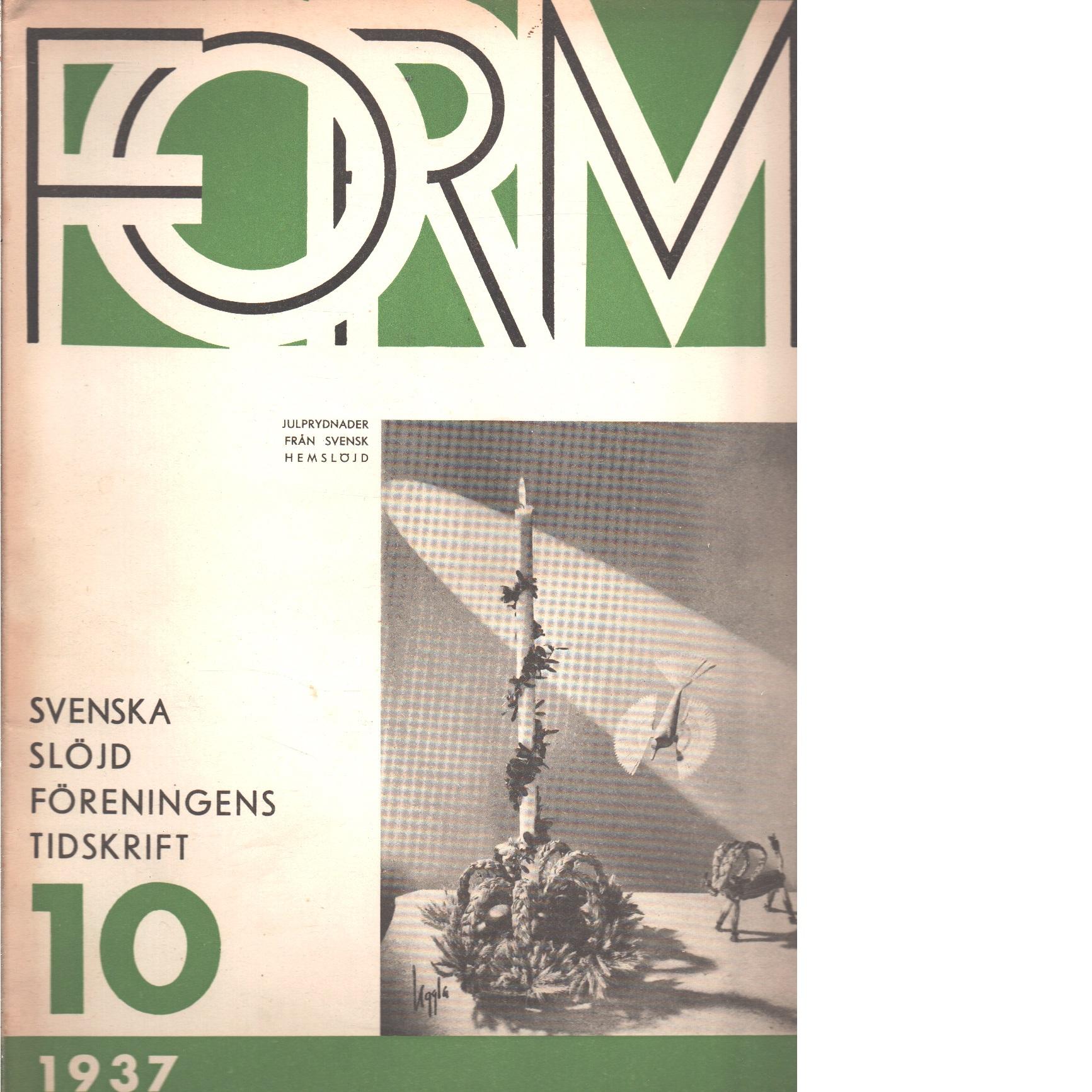 Form : Svenska slöjdföreningens tidskrift Nr 10 1937 - Red.