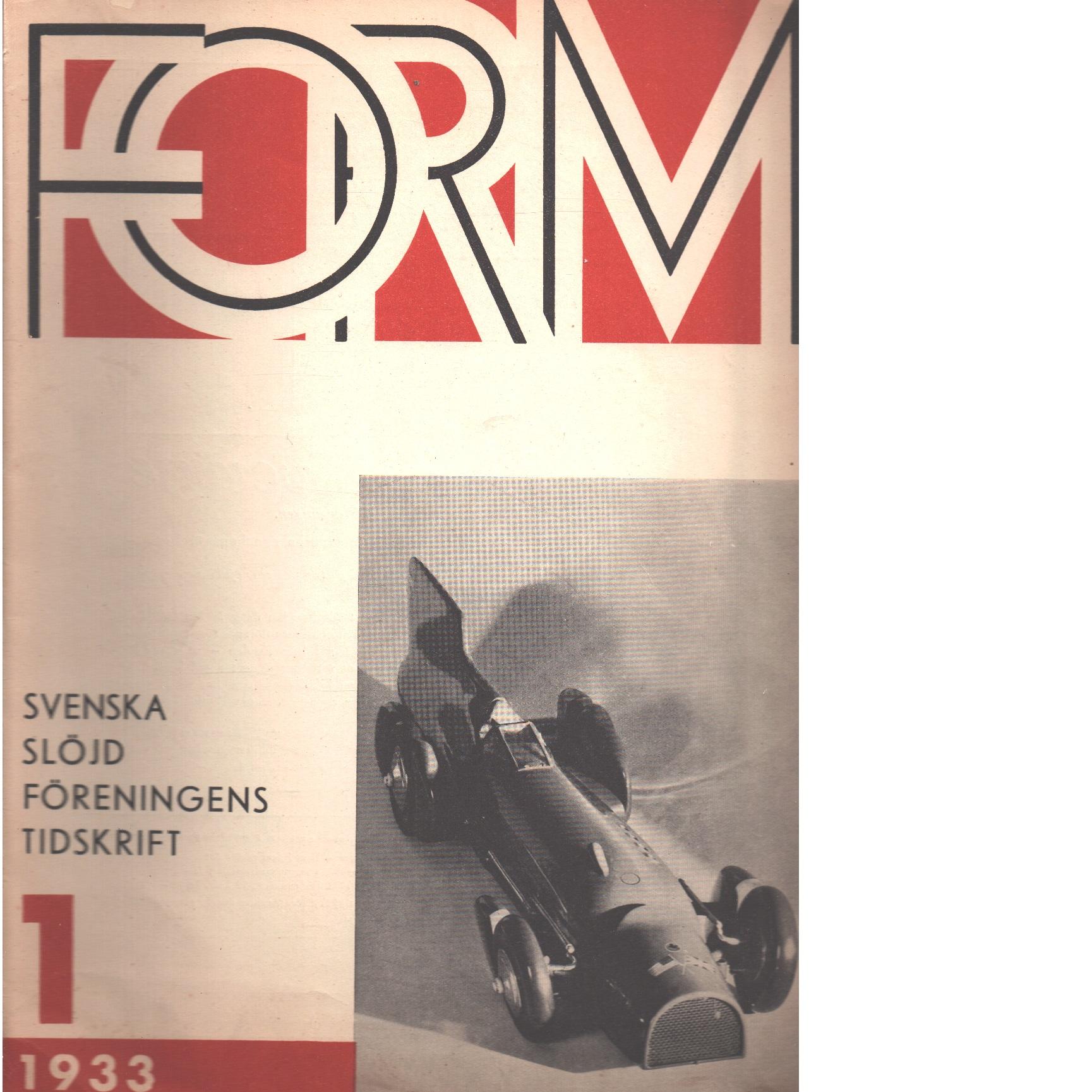 Form : Svenska slöjdföreningens tidskrift Nr 1 1933 - Red.