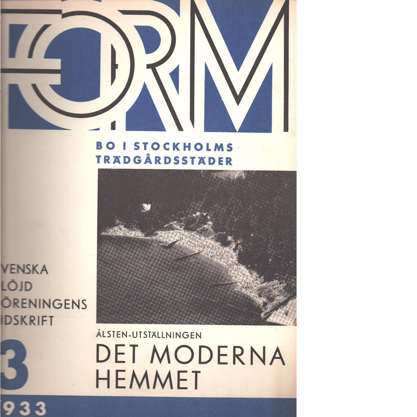 Form : Svenska slöjdföreningens tidskrift Nr 3 1933 - Red.