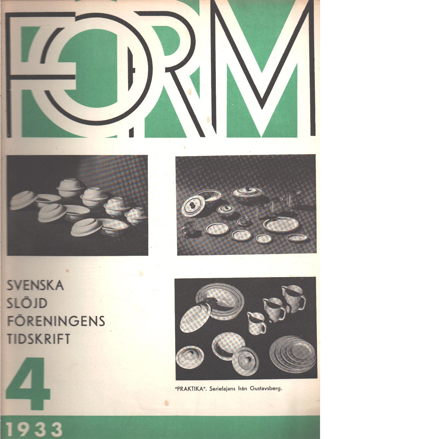Form : Svenska slöjdföreningens tidskrift Nr 4 1933 - Red.