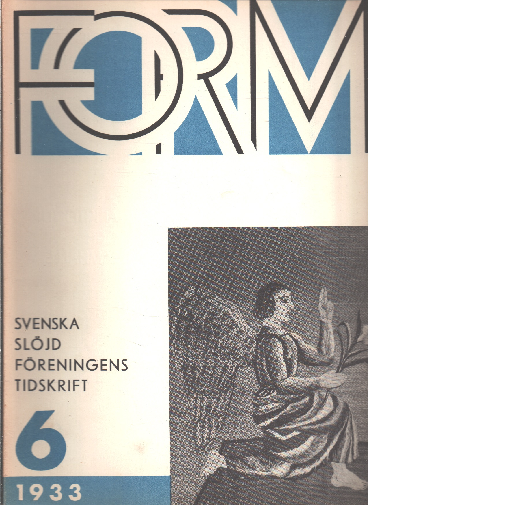 Form : Svenska slöjdföreningens tidskrift Nr 6 1933 - Red.