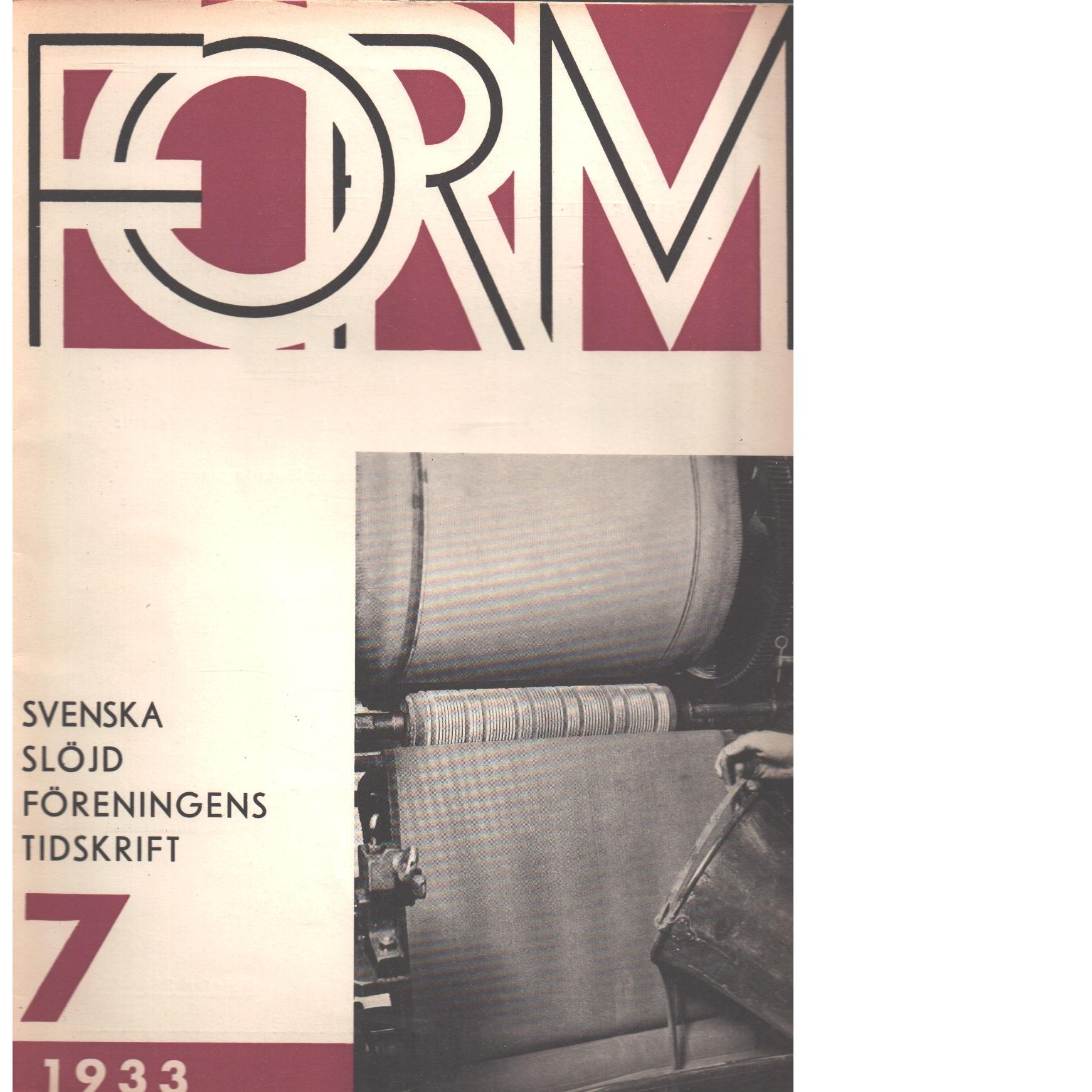 Form : Svenska slöjdföreningens tidskrift Nr 7 1933 - Red.