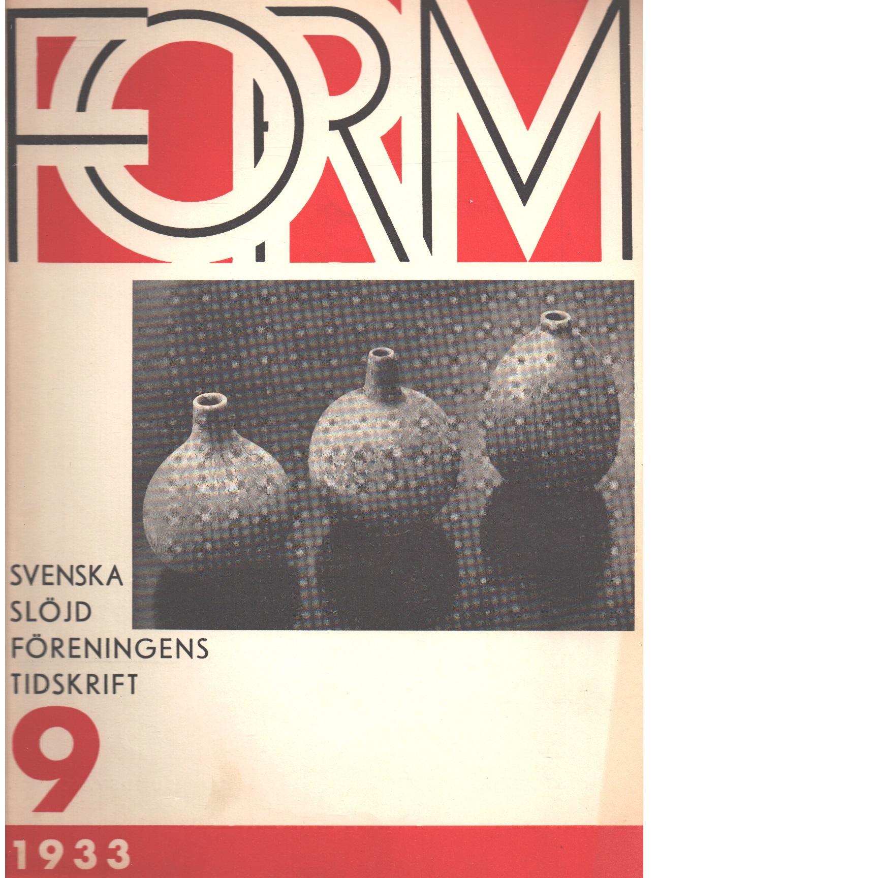Form : Svenska slöjdföreningens tidskrift Nr 9 1933 - Red.