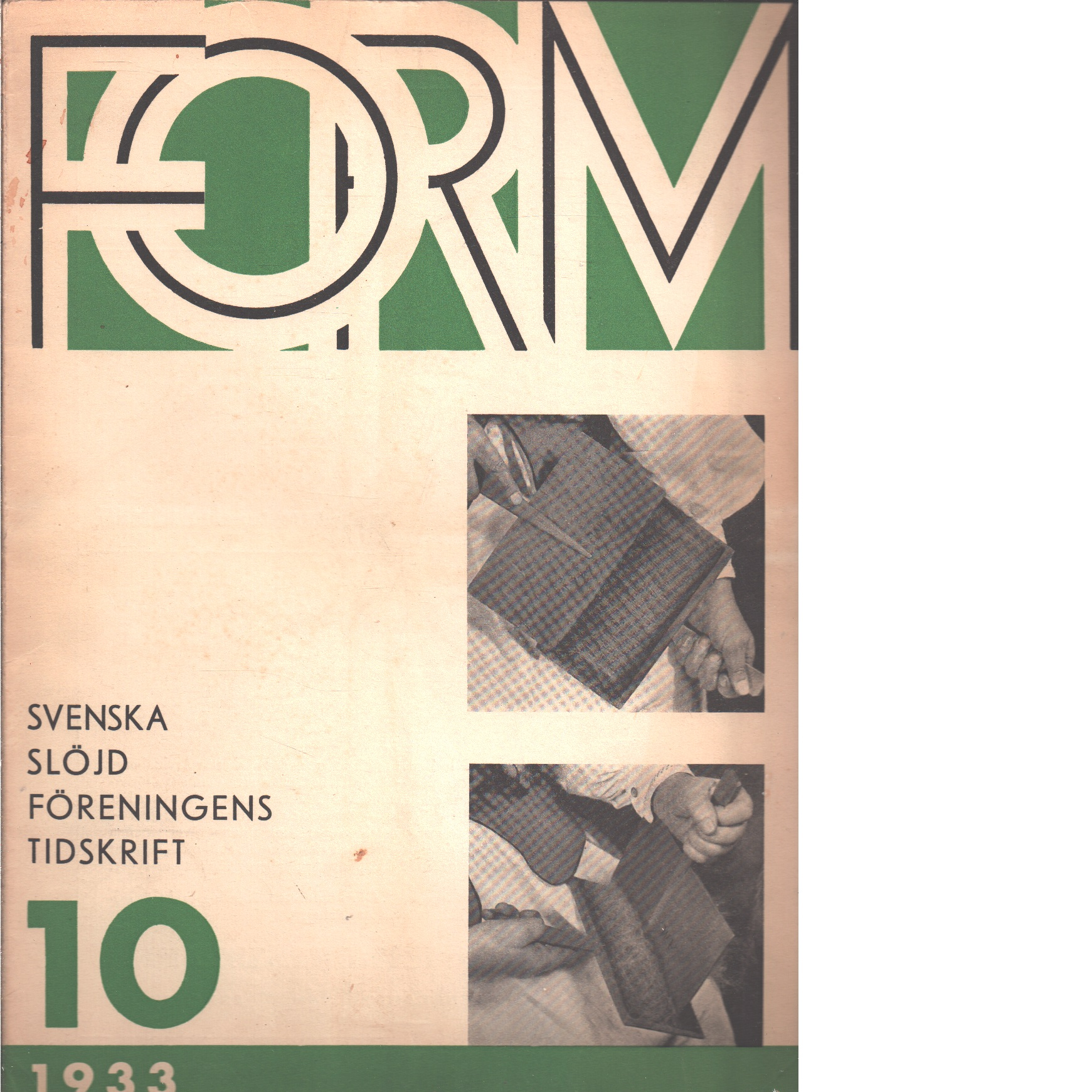 Form : Svenska slöjdföreningens tidskrift Nr 10 1933 - Red.