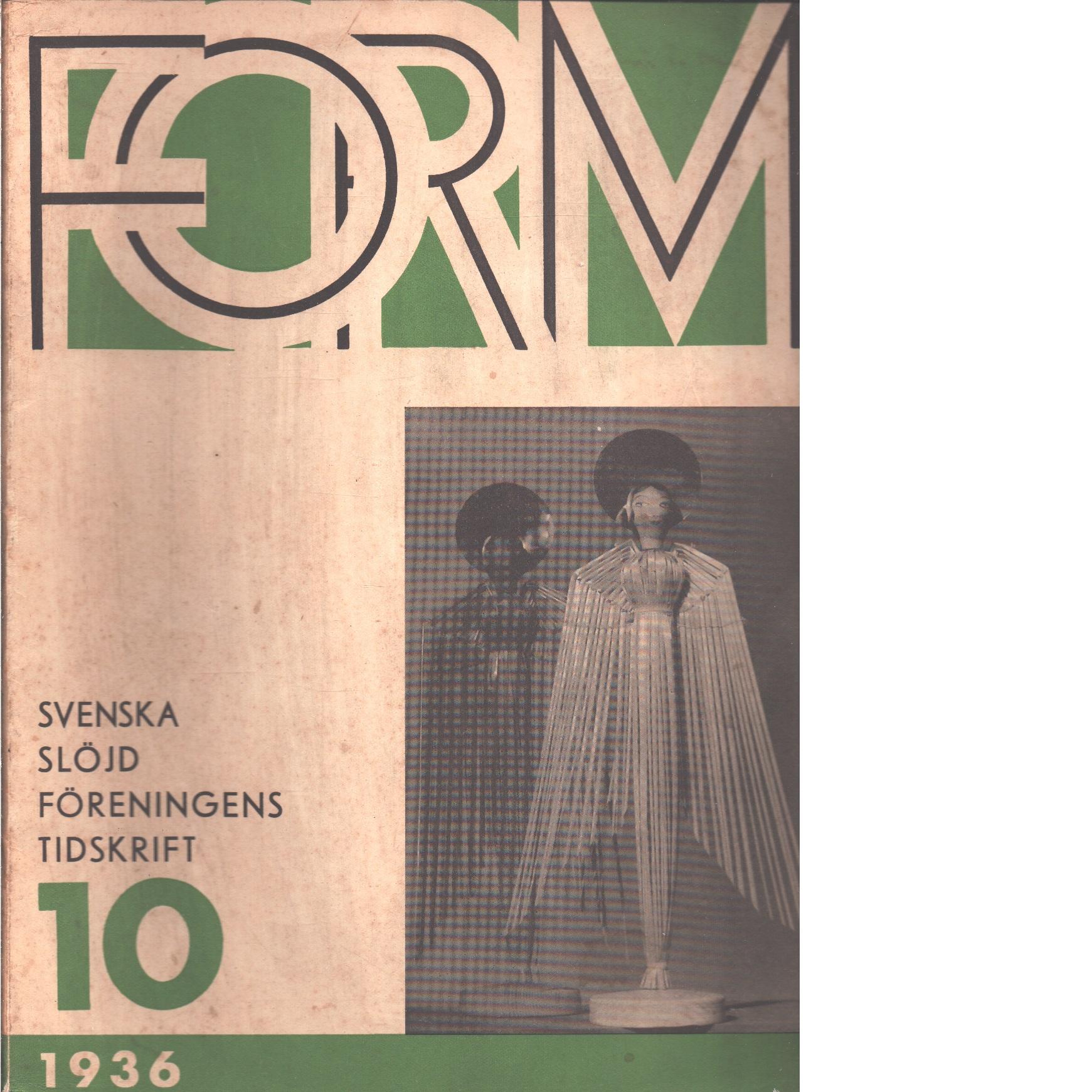 Form : Svenska slöjdföreningens tidskrift 1-10  1936 - Red.