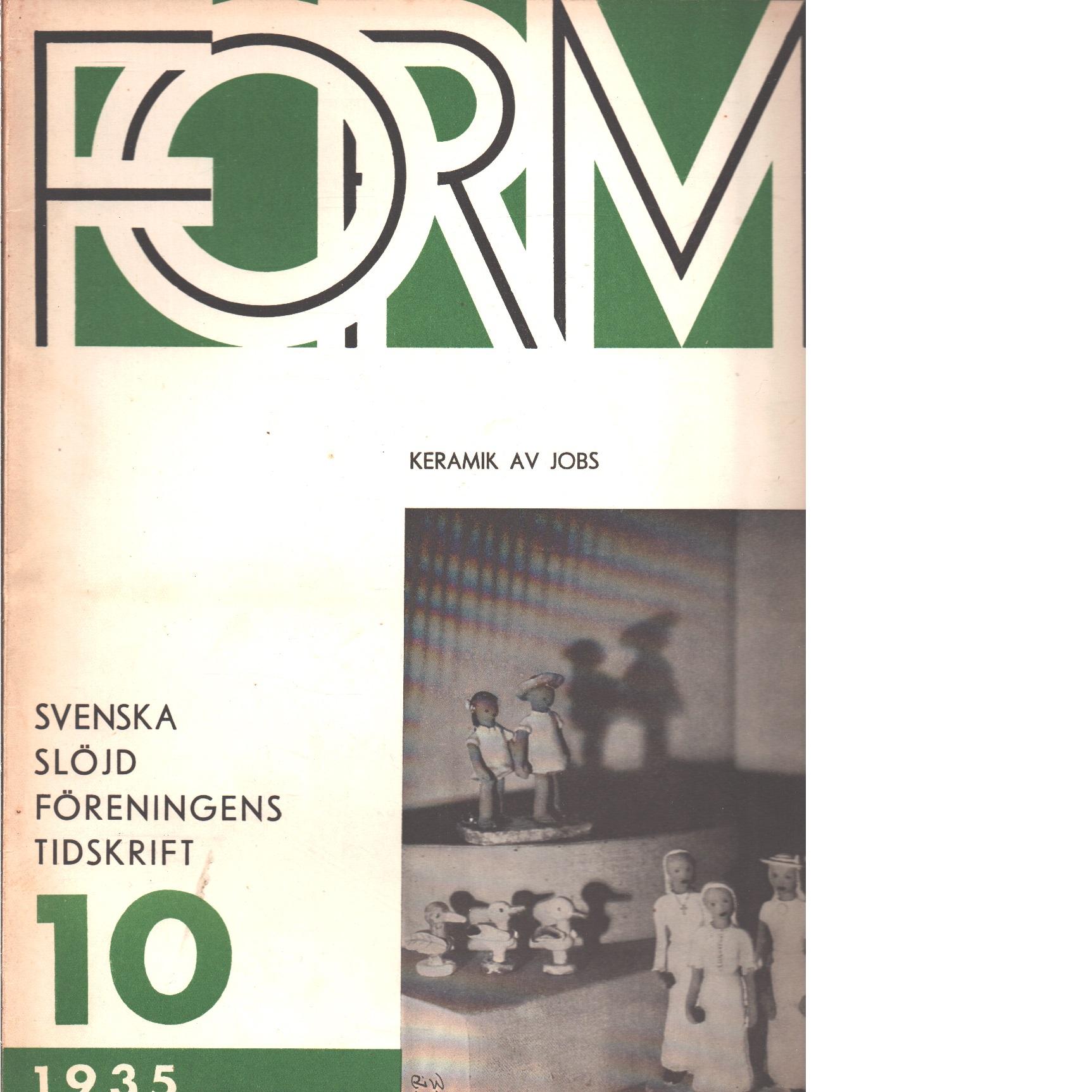 Form : Svenska slöjdföreningens tidskrift 1-10  1935 - Red.