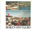 Boken om Valbo - Red. Rydén, Kjell