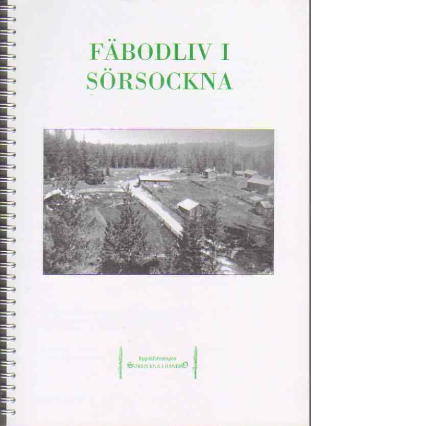 Fäbodliv i Sörsockna - Red - Bygdeföreningen Sörsockna i Hanebo