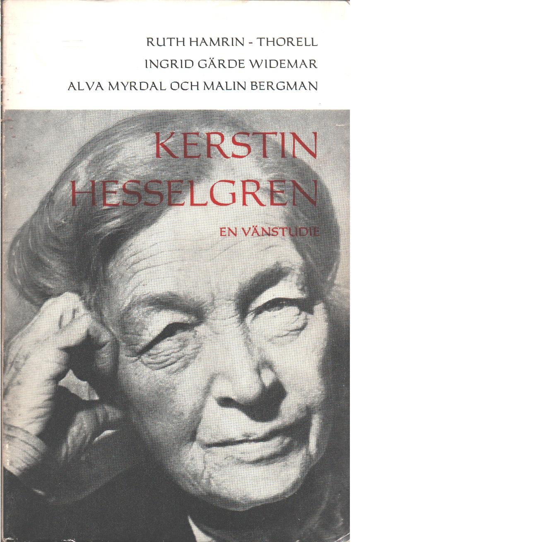 Boken om Kerstin Hesselgren : en vänstudie - Red. Hamrin-Thorell, Ruth