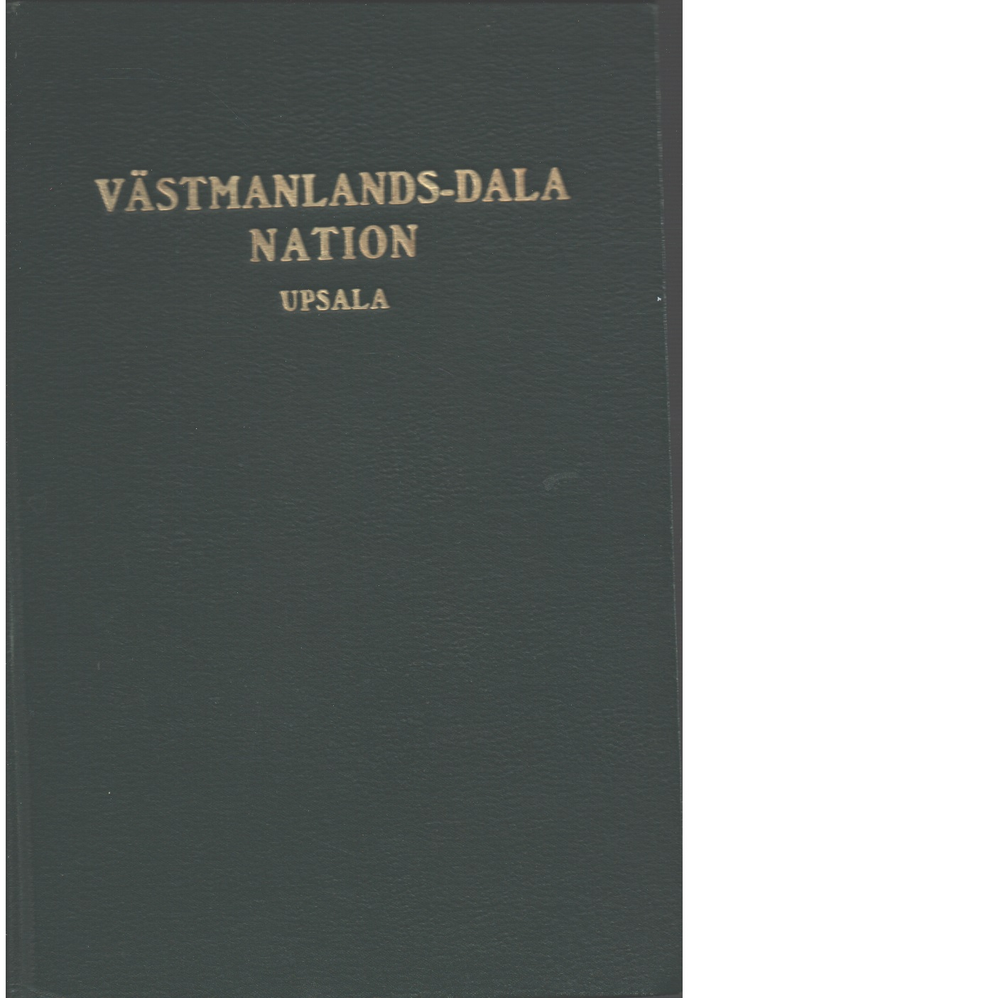 Västmanlands-Dala nation i Upsala : porträttkatalog : vårterminen 1906-höstterminen 1915 - Red.